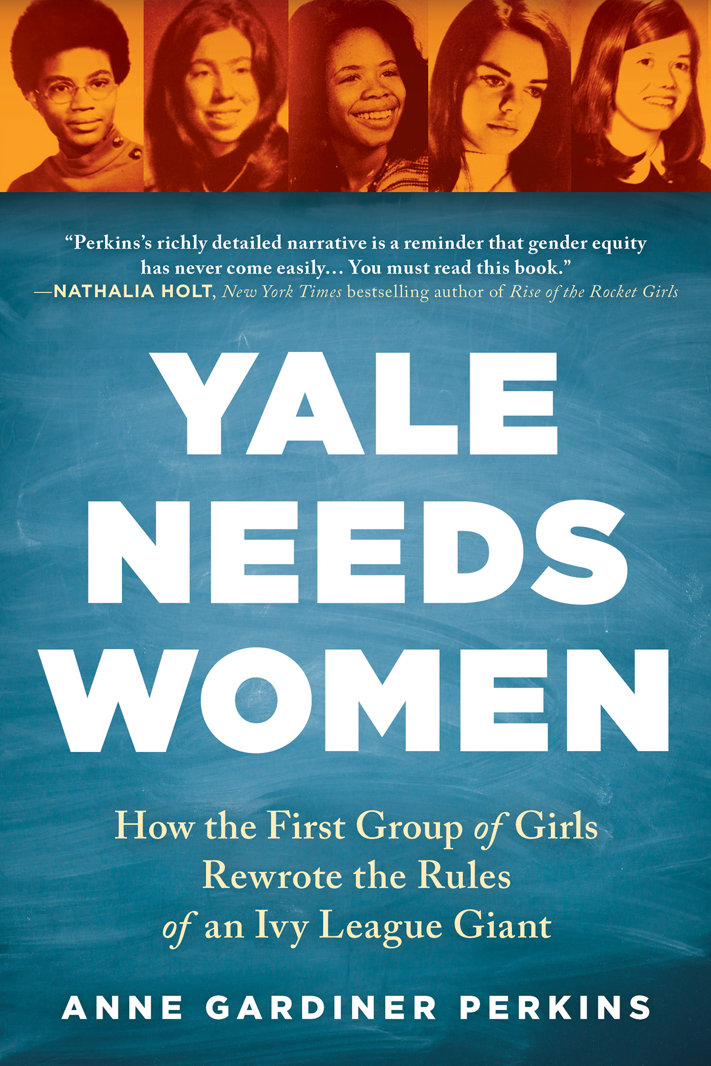 Yale needs women [electronic resource (downloadable eBook)] : how the first group of girls rewrote the rules of an Ivy League giant