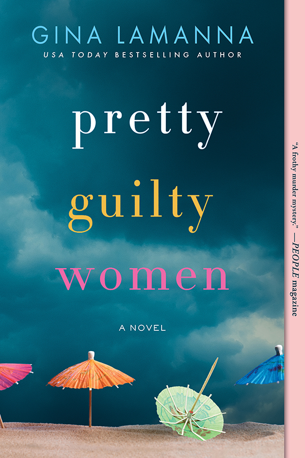 Pretty Guilty Women A Novel