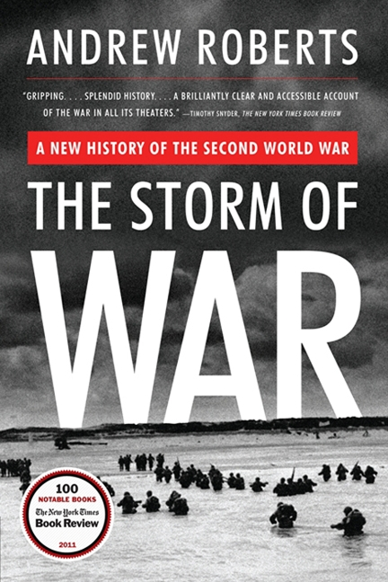The Storm of War A New History of the Second World War