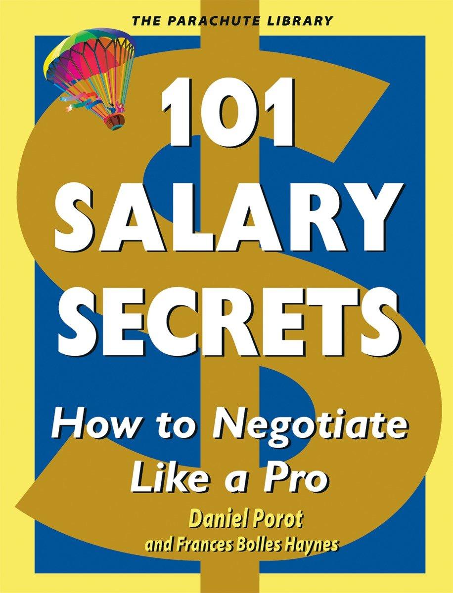 101 Salary Secrets How to Negotiate Like a Pro