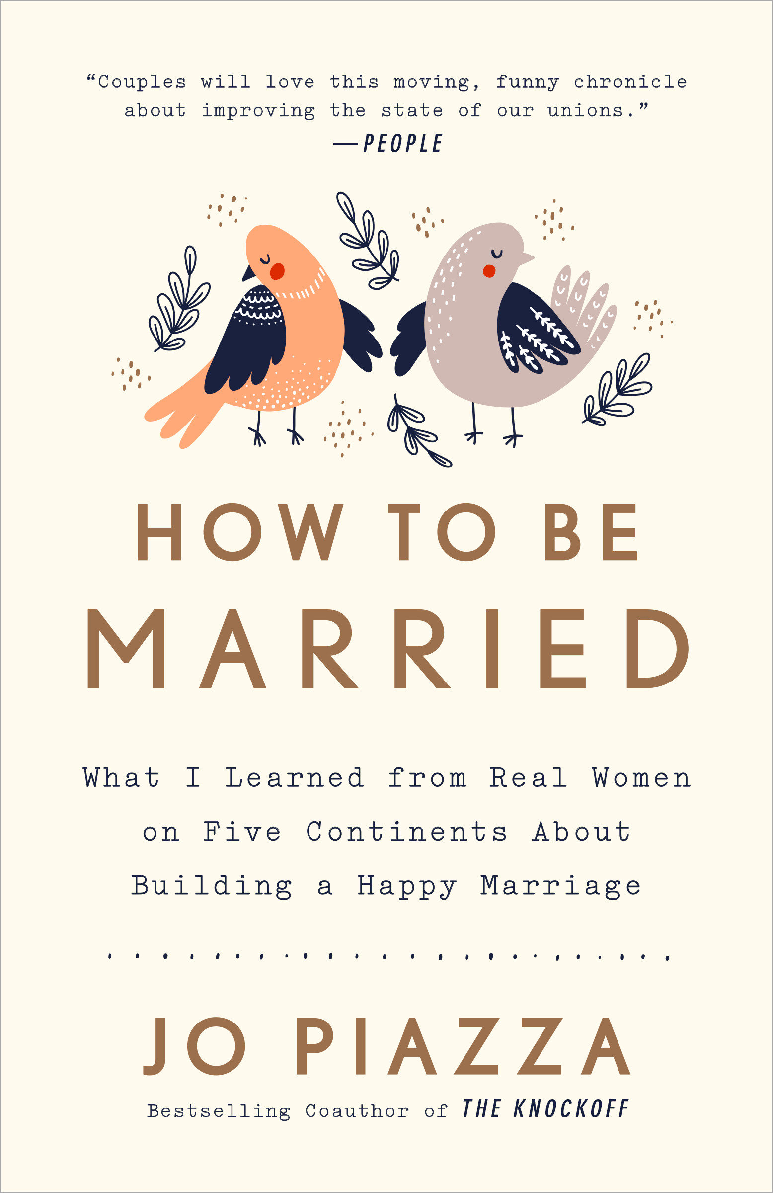 How to be married what I learned from real women on five continents about surviving my first (really hard) year of marriage cover image