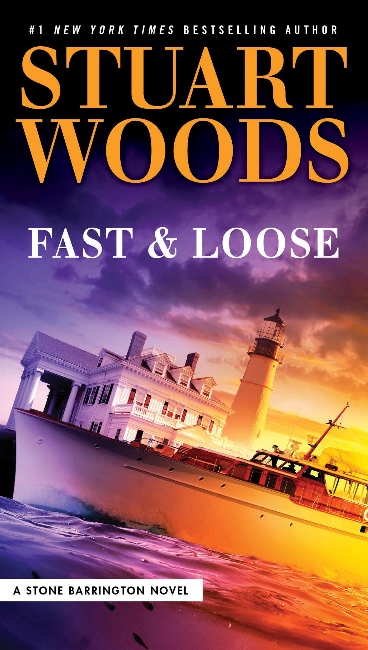 Fast and loose a Stone Barrington novel cover image