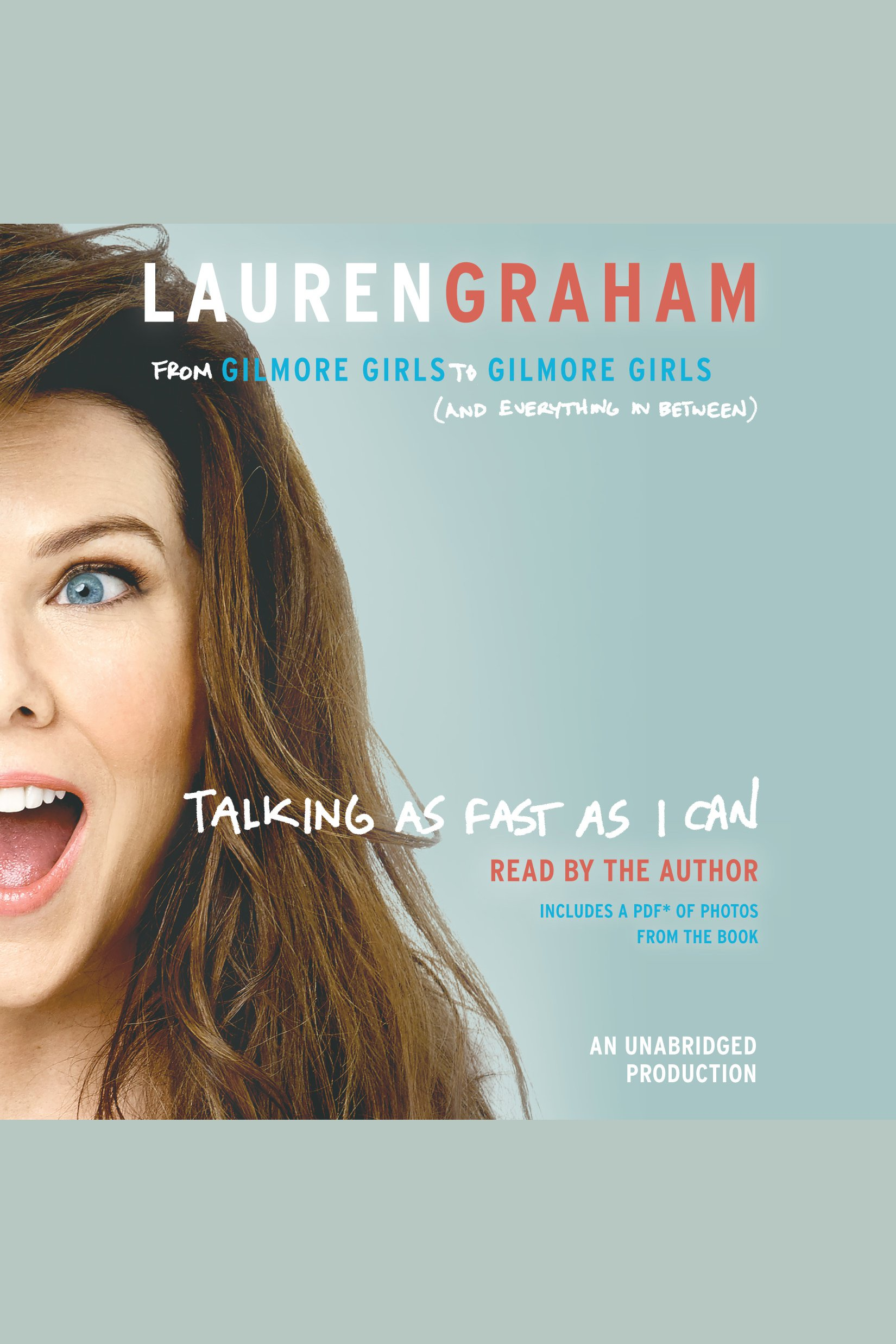 Talking as fast as I can from Gilmore Girls to Gilmore Girls, (and everything in between) cover image