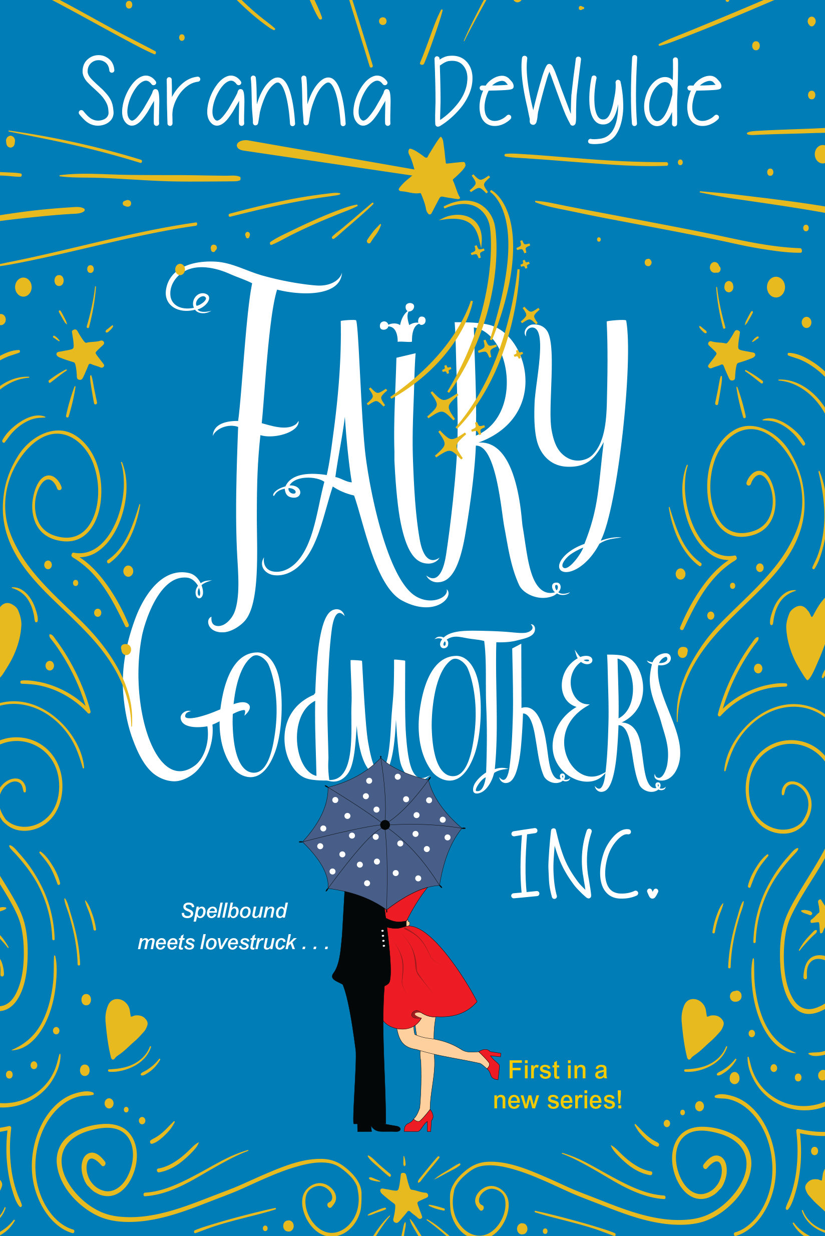 Fairy Godmothers, Inc. A Hilarious and Charming Feel-Good Read