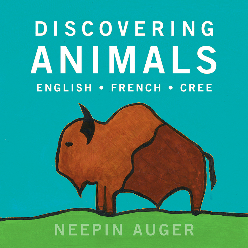 Cover Image of Discovering Animals: English * French * Cree