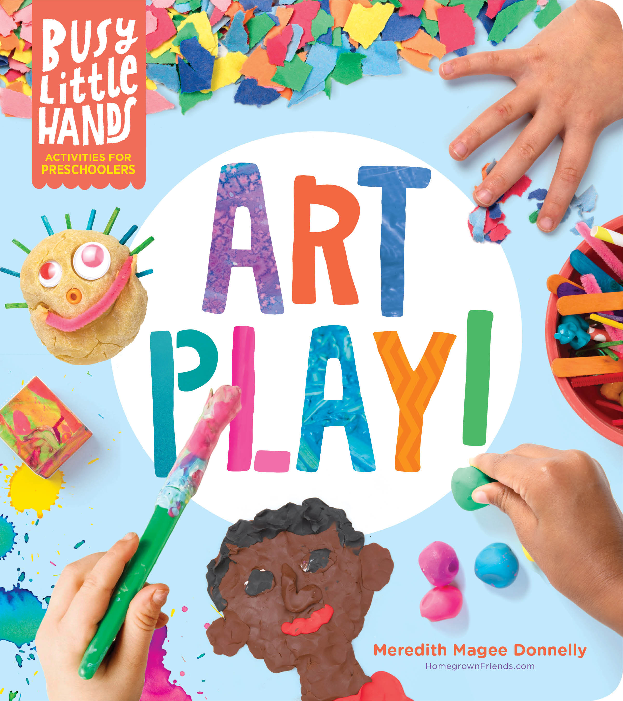 Busy Little Hands: Art Play! Activities for Preschoolers