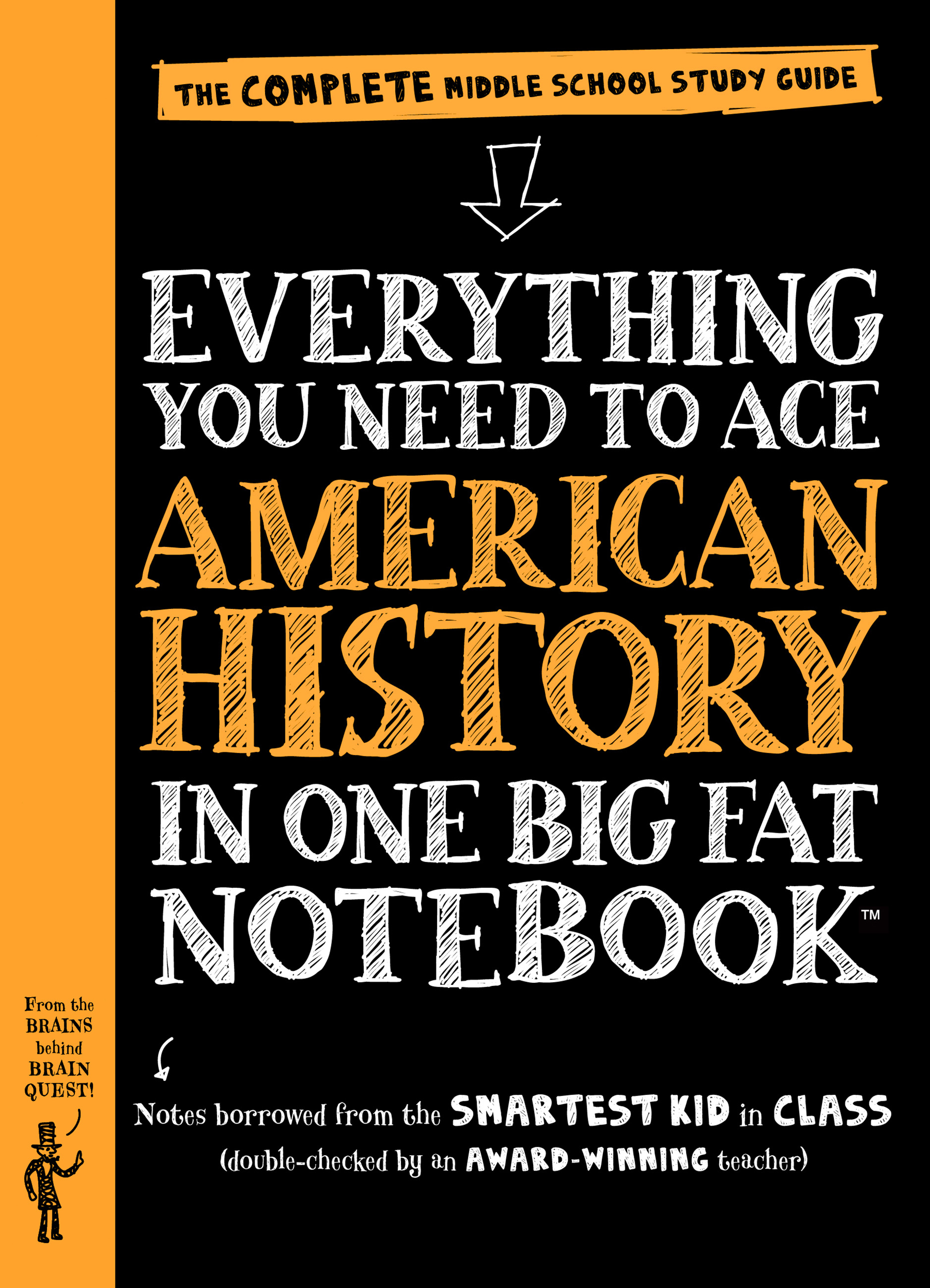 Everything You Need to Ace American History in One Big Fat Notebook The Complete Middle School Study Guide cover image