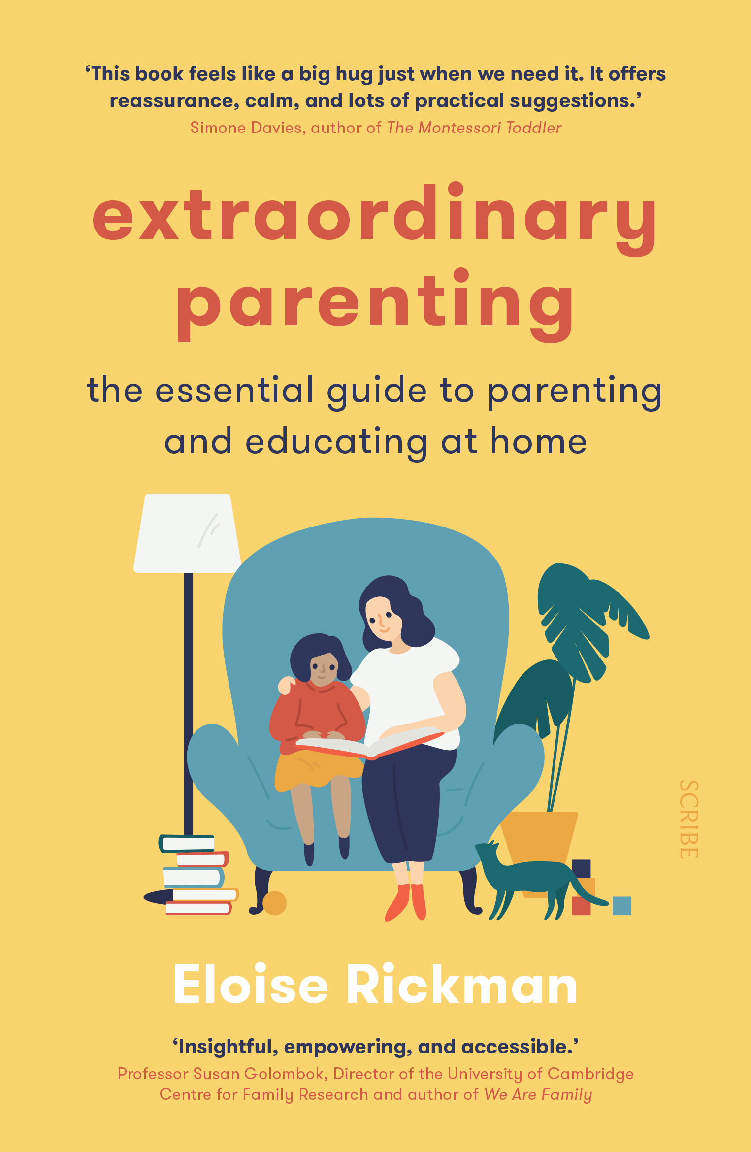 Extraordinary Parenting the essential guide to parenting and educating at home