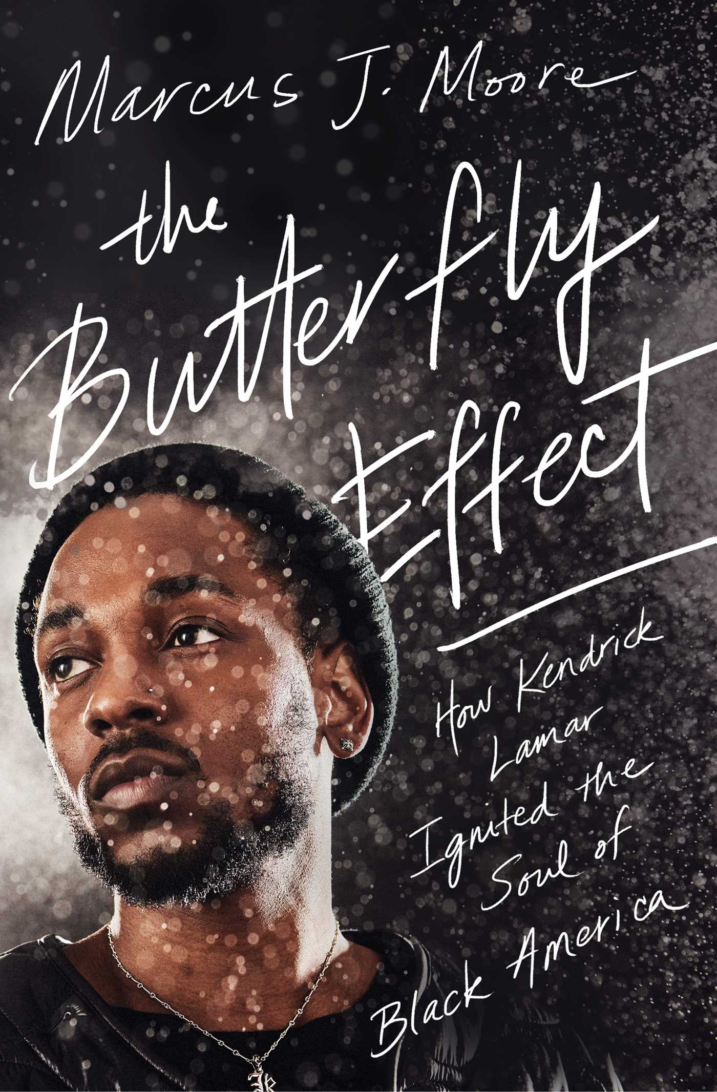 The Butterfly Effect How Kendrick Lamar Ignited the Soul of Black America