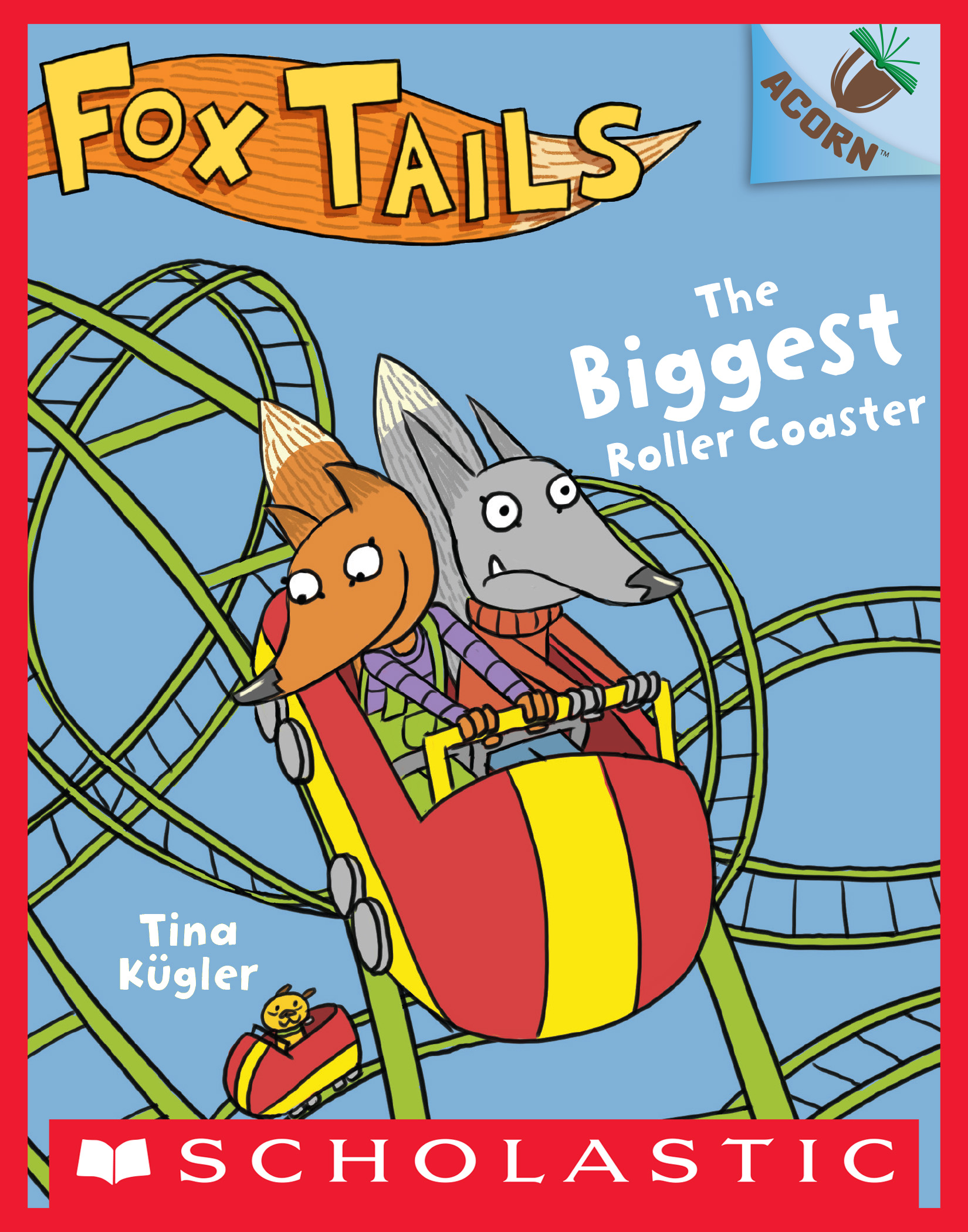 The Biggest Roller Coaster: An Acorn Book (Fox Tails #2)