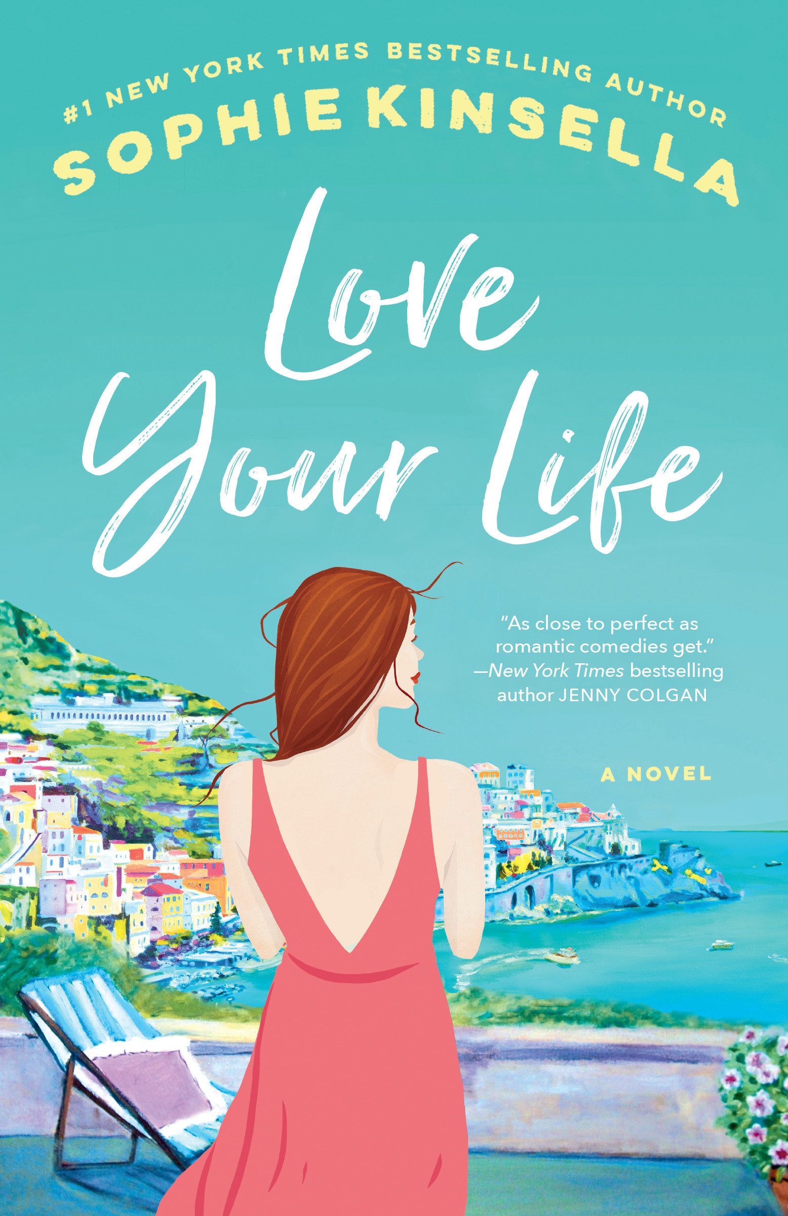 Love Your Life A Novel