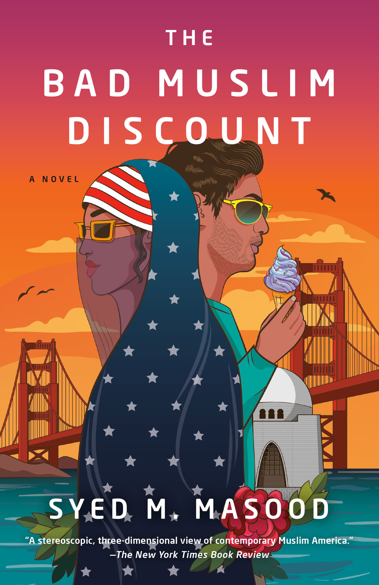 The Bad Muslim Discount A Novel