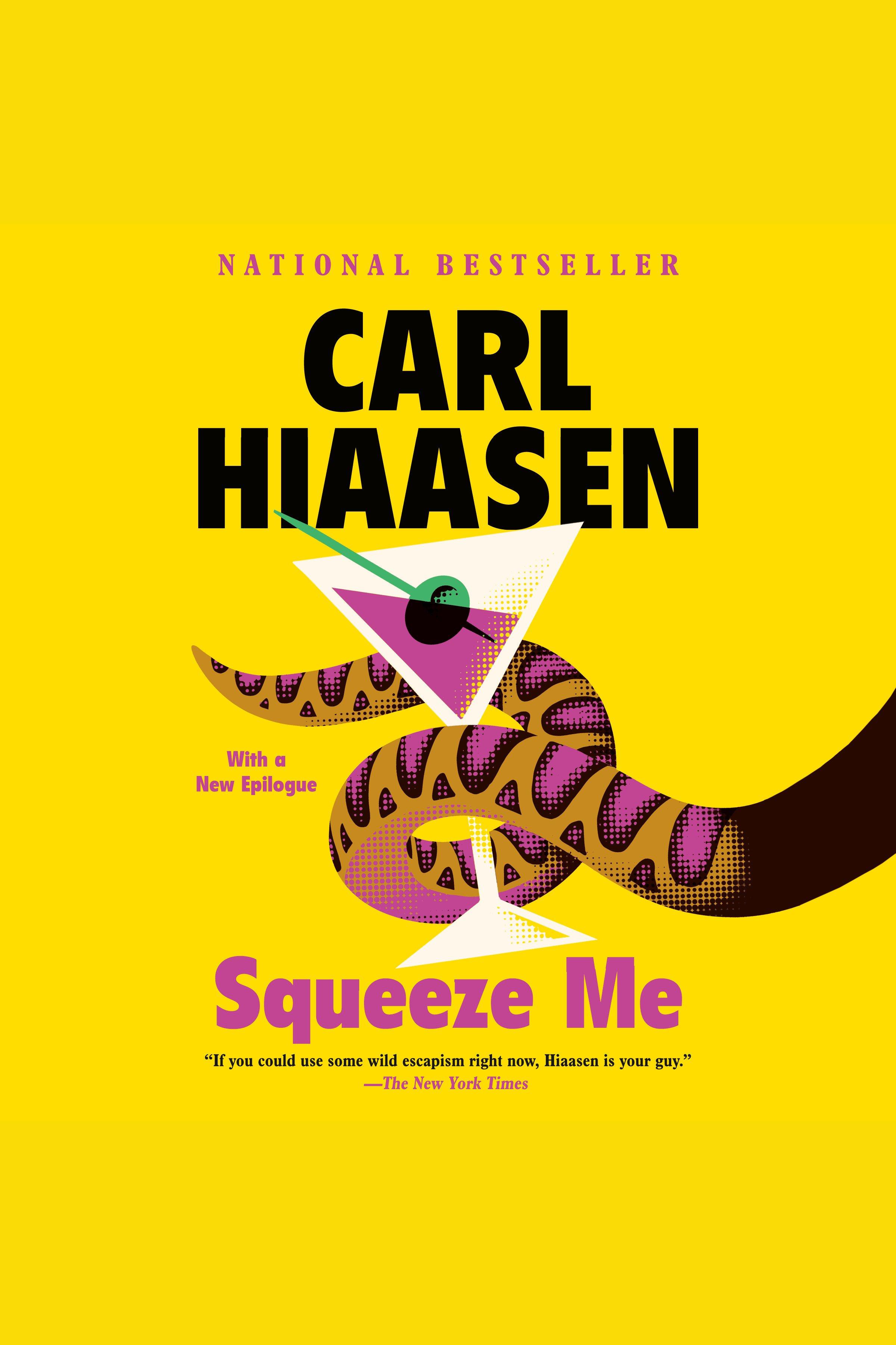 Squeeze Me A novel