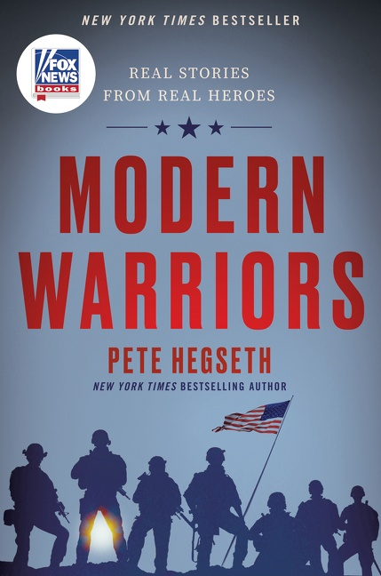 Modern Warriors Real Stories from Real Heroes