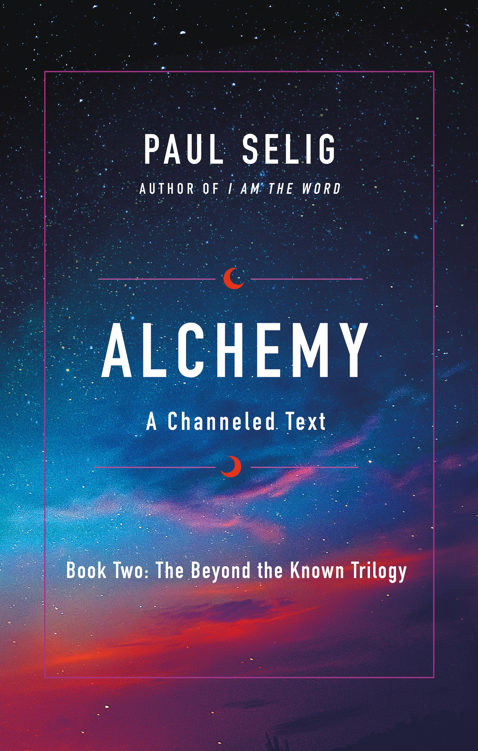 Alchemy A Channeled Text