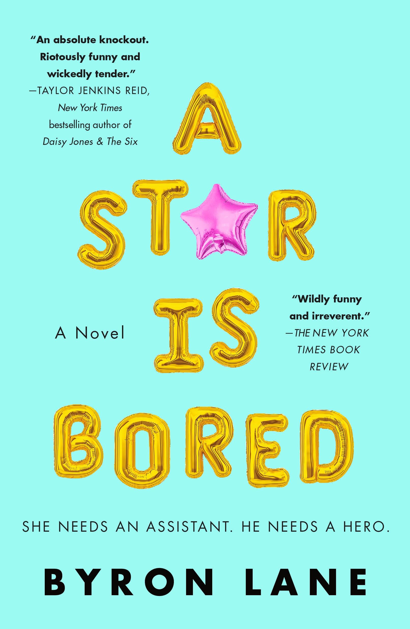 A Star Is Bored A Novel