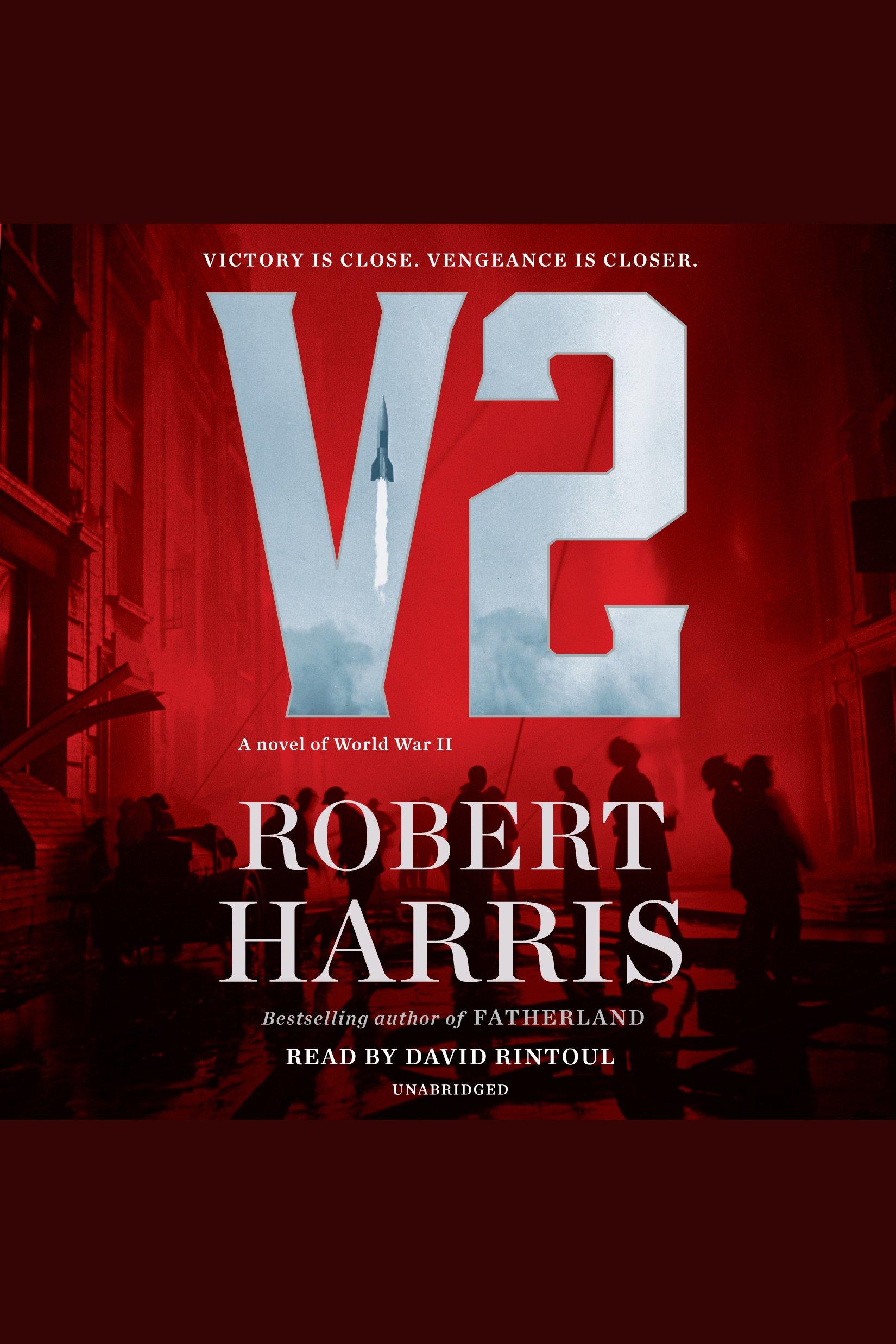 V2 A novel of World War II