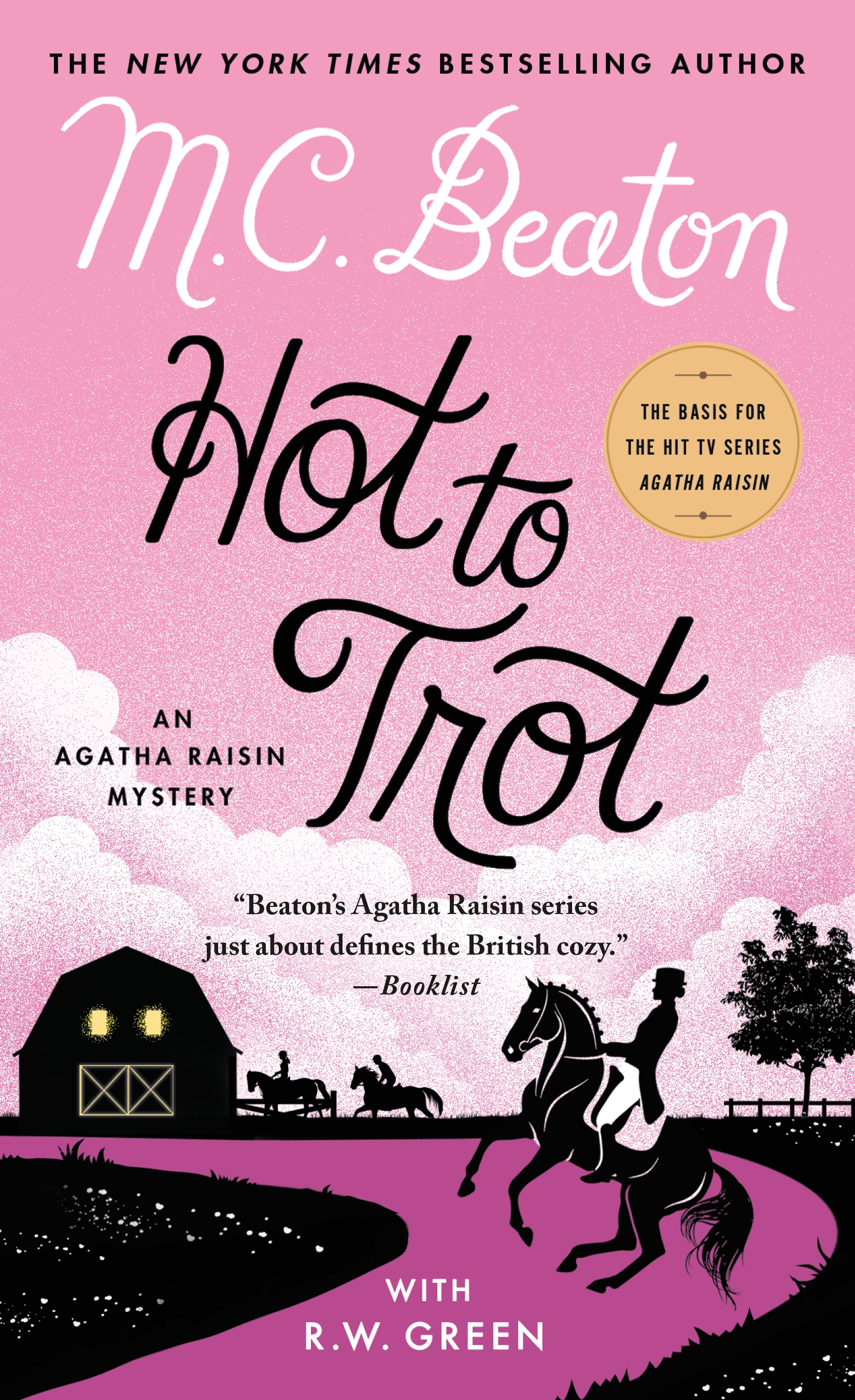 Hot to Trot An Agatha Raisin Mystery