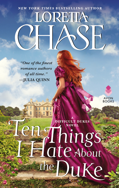 Ten Things I Hate About the Duke A Difficult Dukes Novel