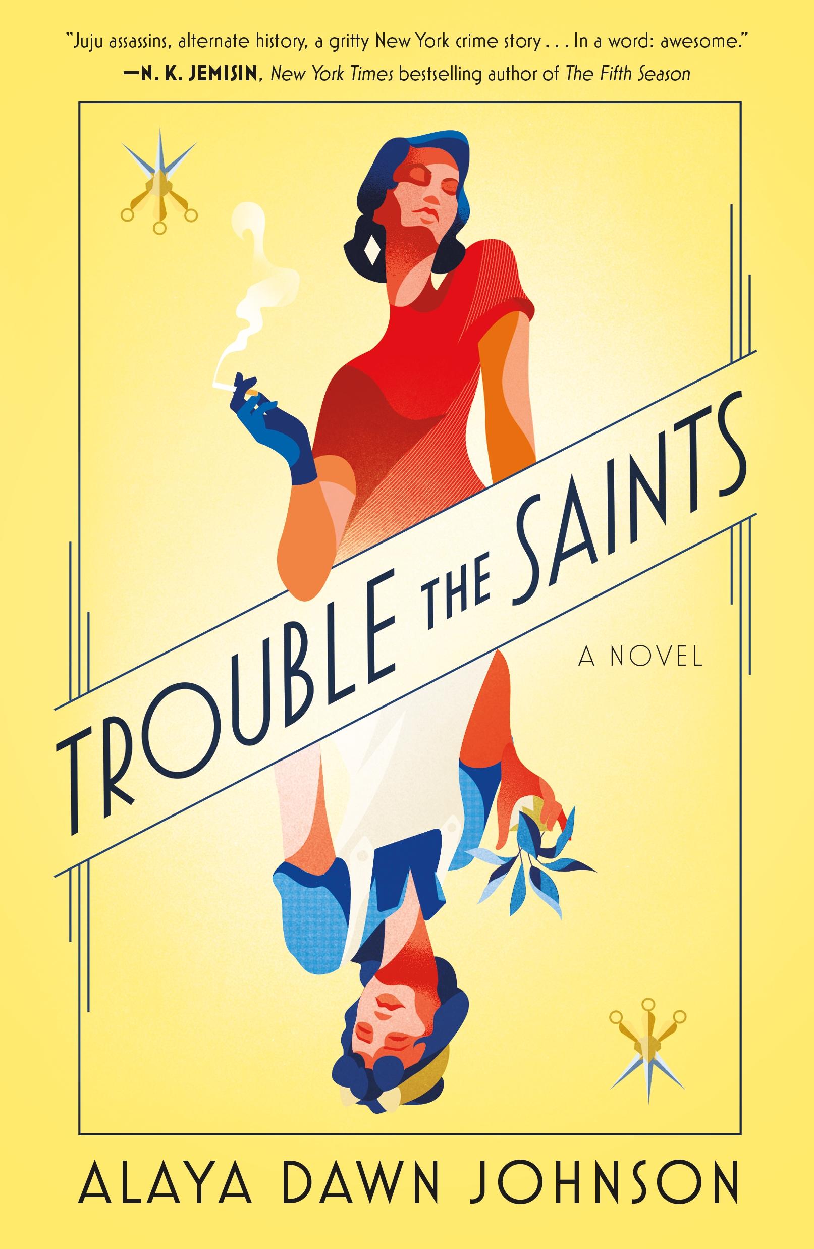 Trouble the Saints A Novel