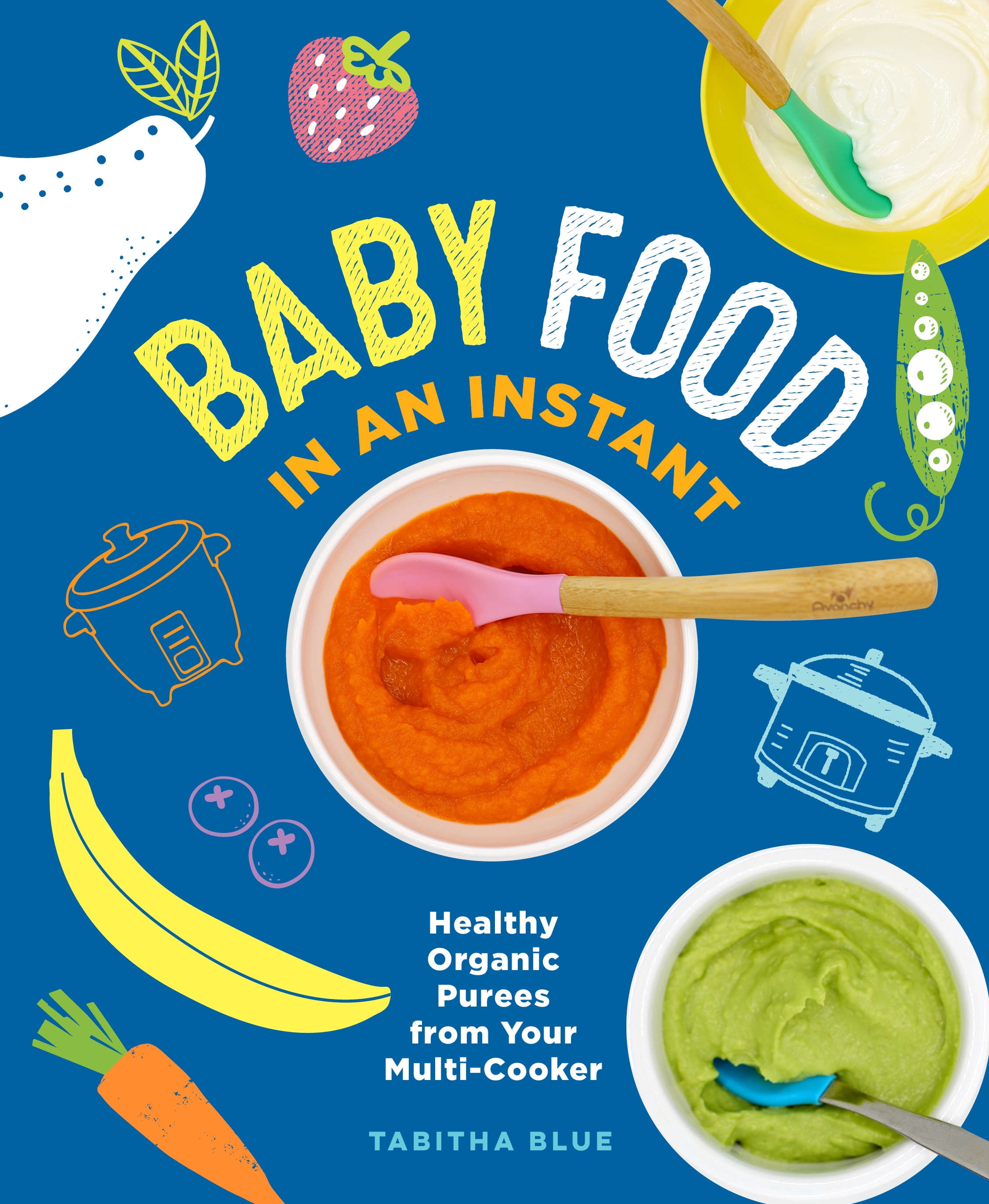 Baby Food in an Instant Healthy Organic Purees from Your Multi-Cooker