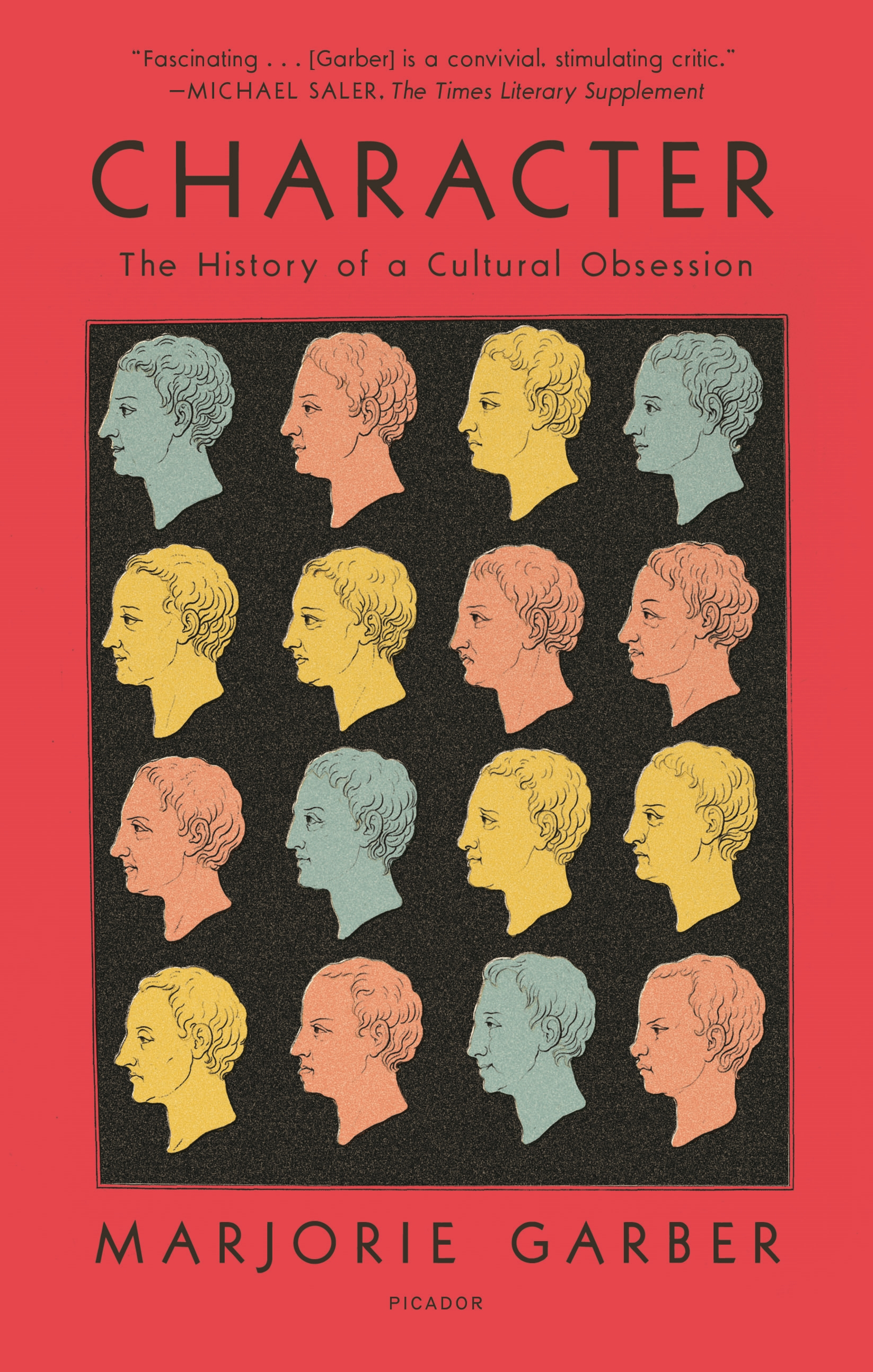 Character The History of a Cultural Obsession