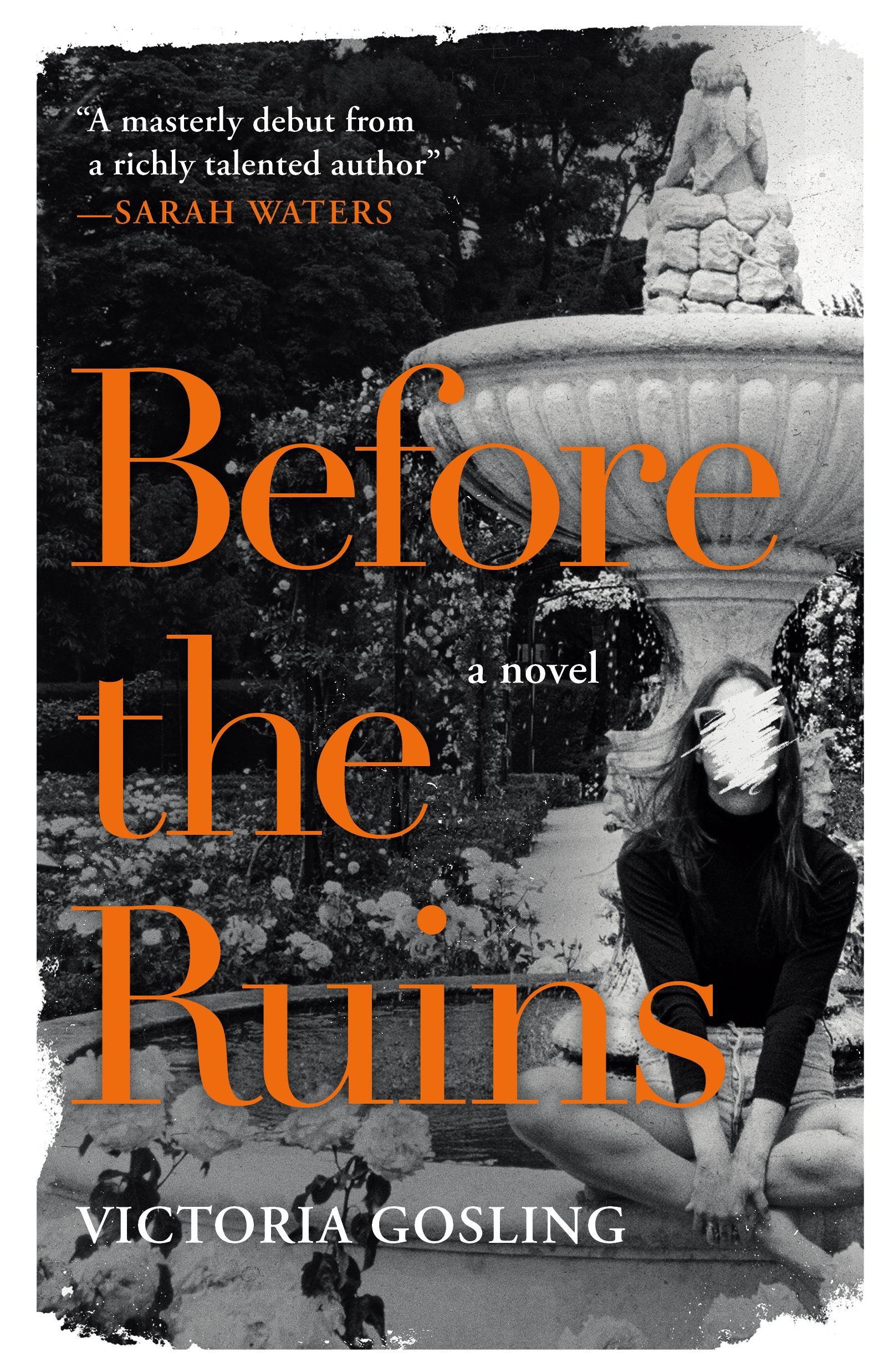 Before the Ruins A Novel