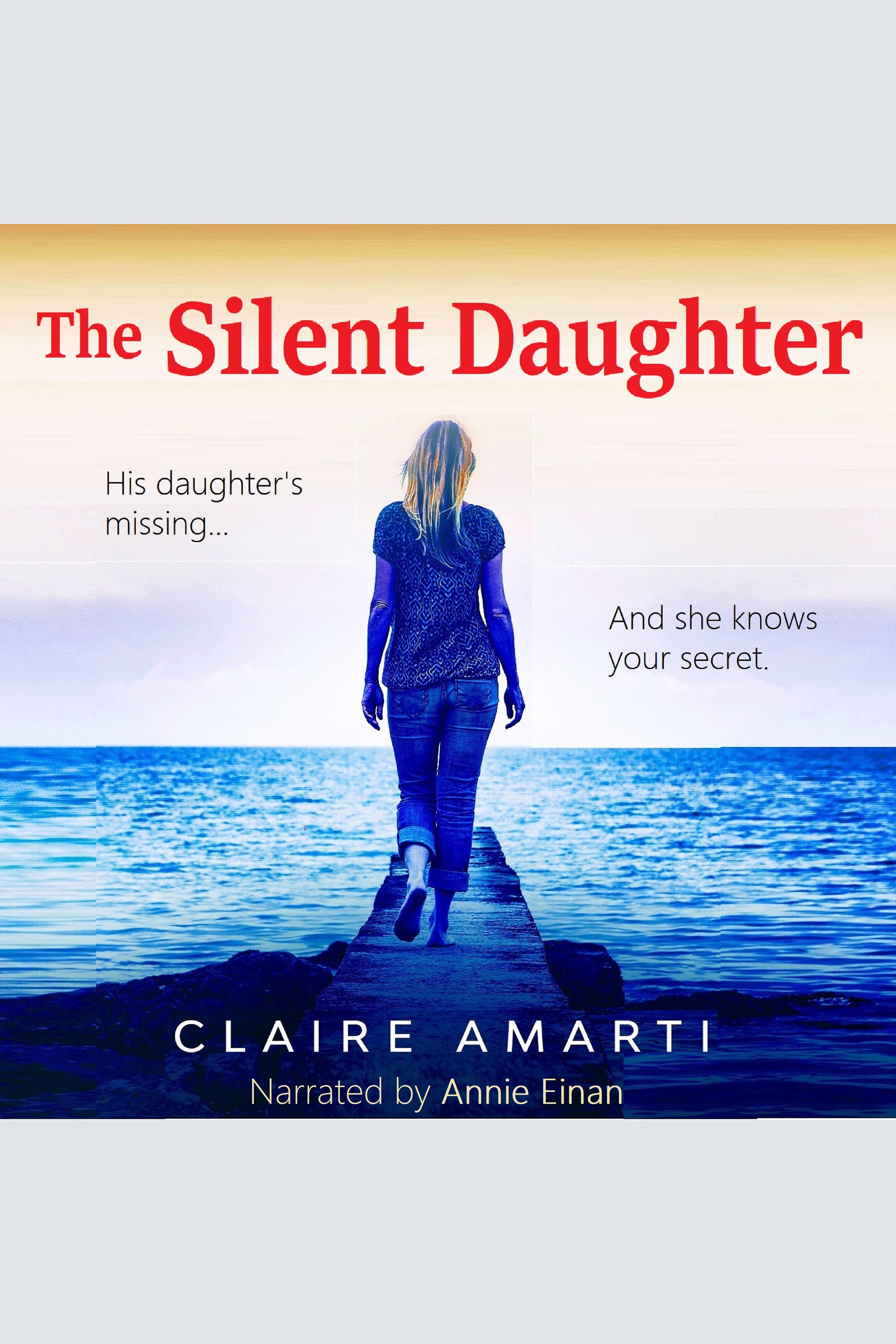 Silent Daughter, The A gripping pageturner of family secrets, with a twist you won't see coming