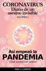 Así empezó la pandemia