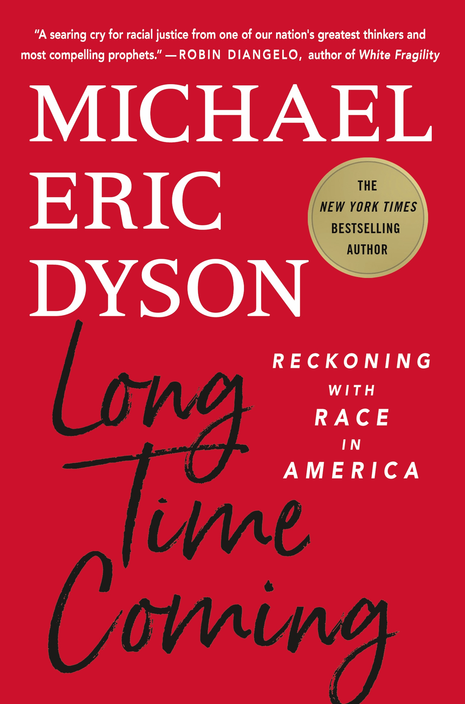 Long Time Coming Reckoning with Race in America