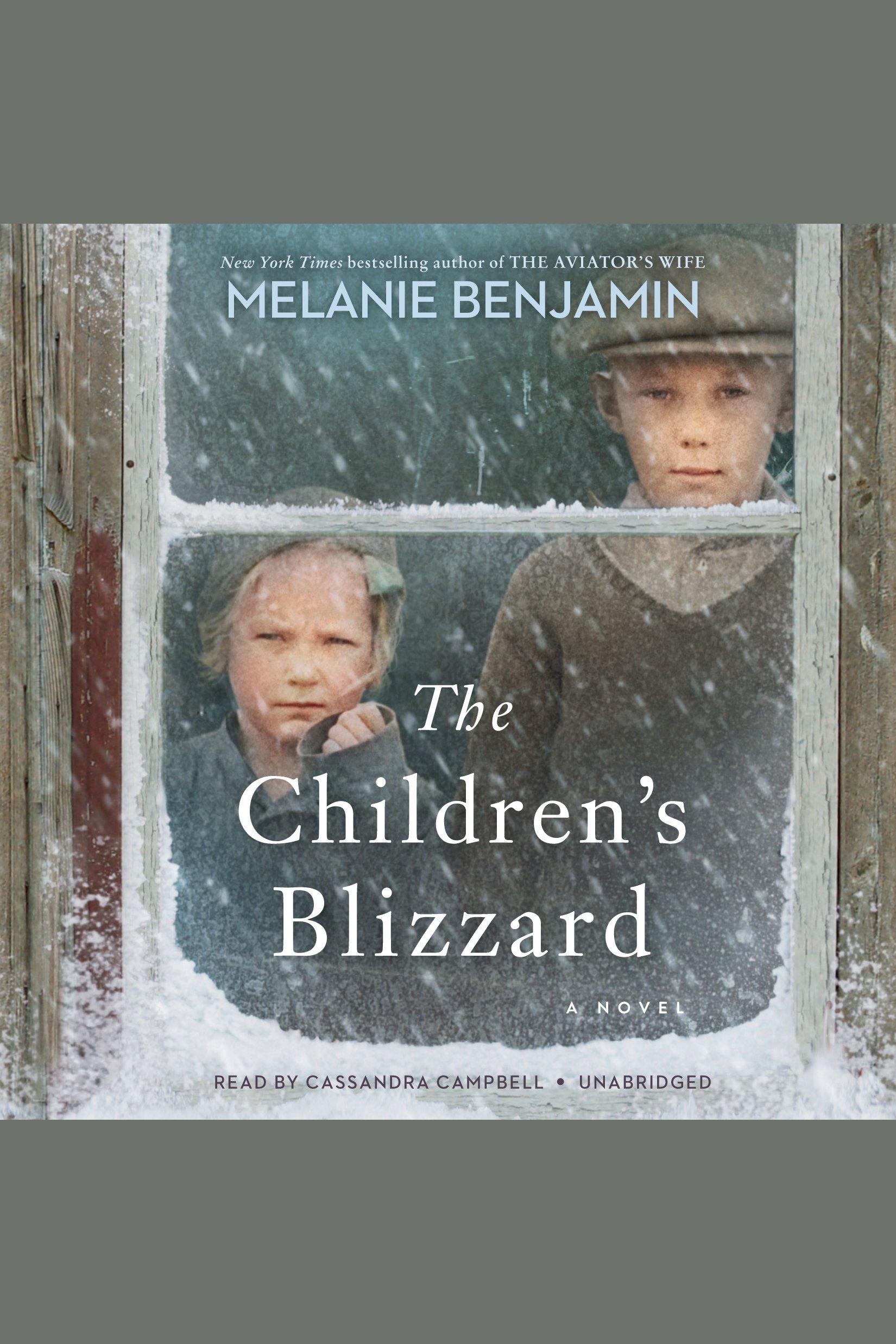 Children's Blizzard, The A Novel
