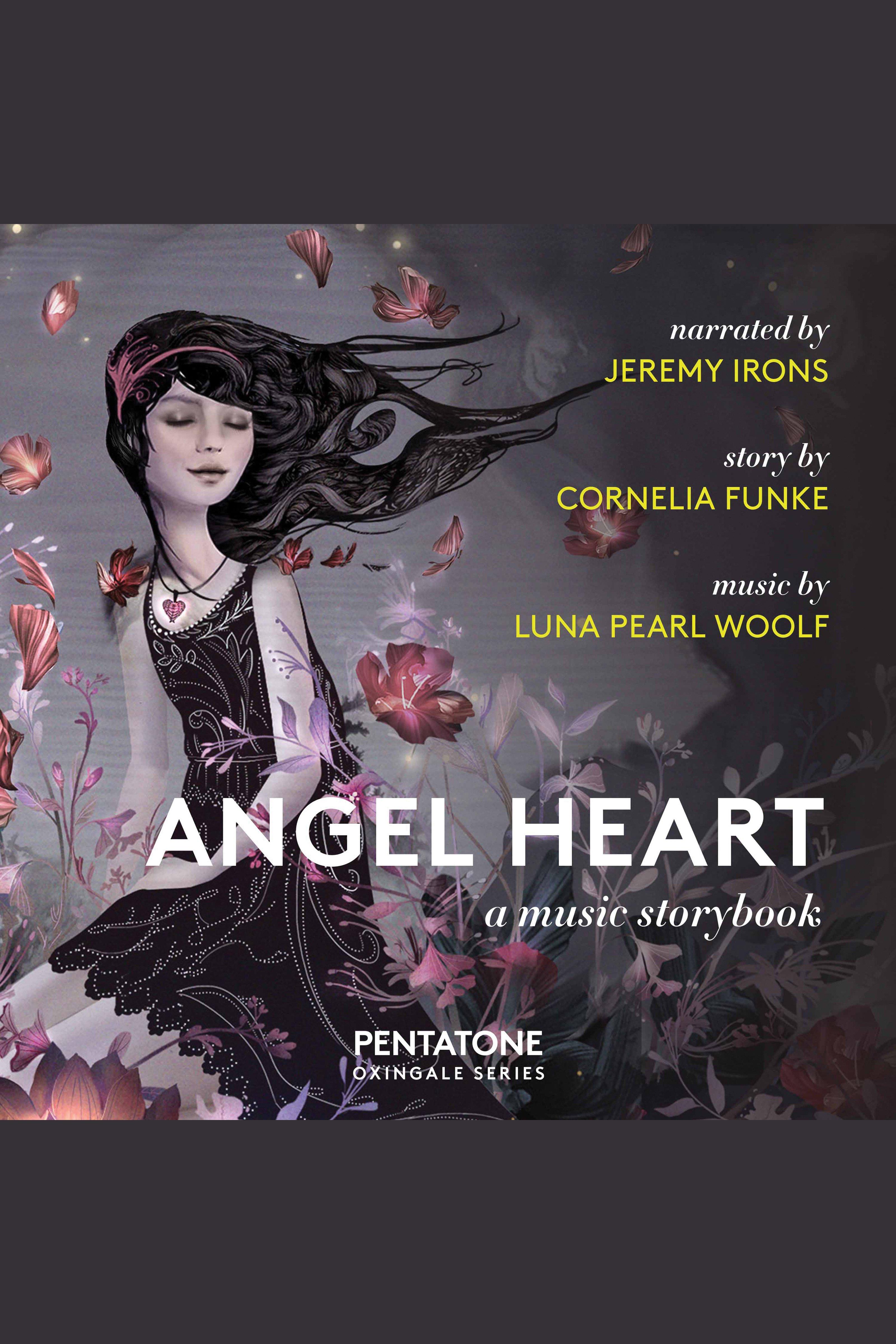 Angel Heart A Music Story Book
