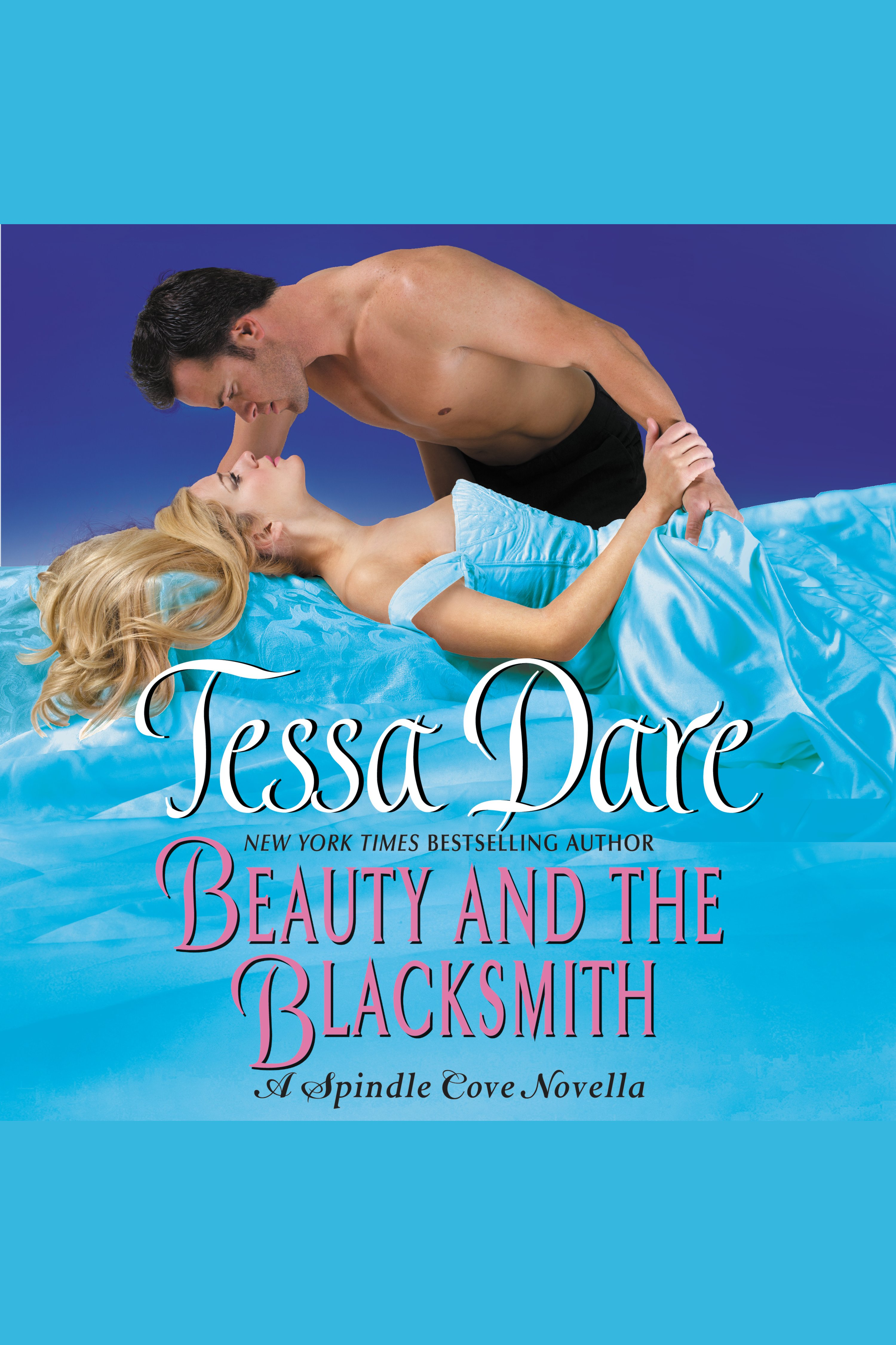 Beauty and the Blacksmith A Spindle Cove Novella