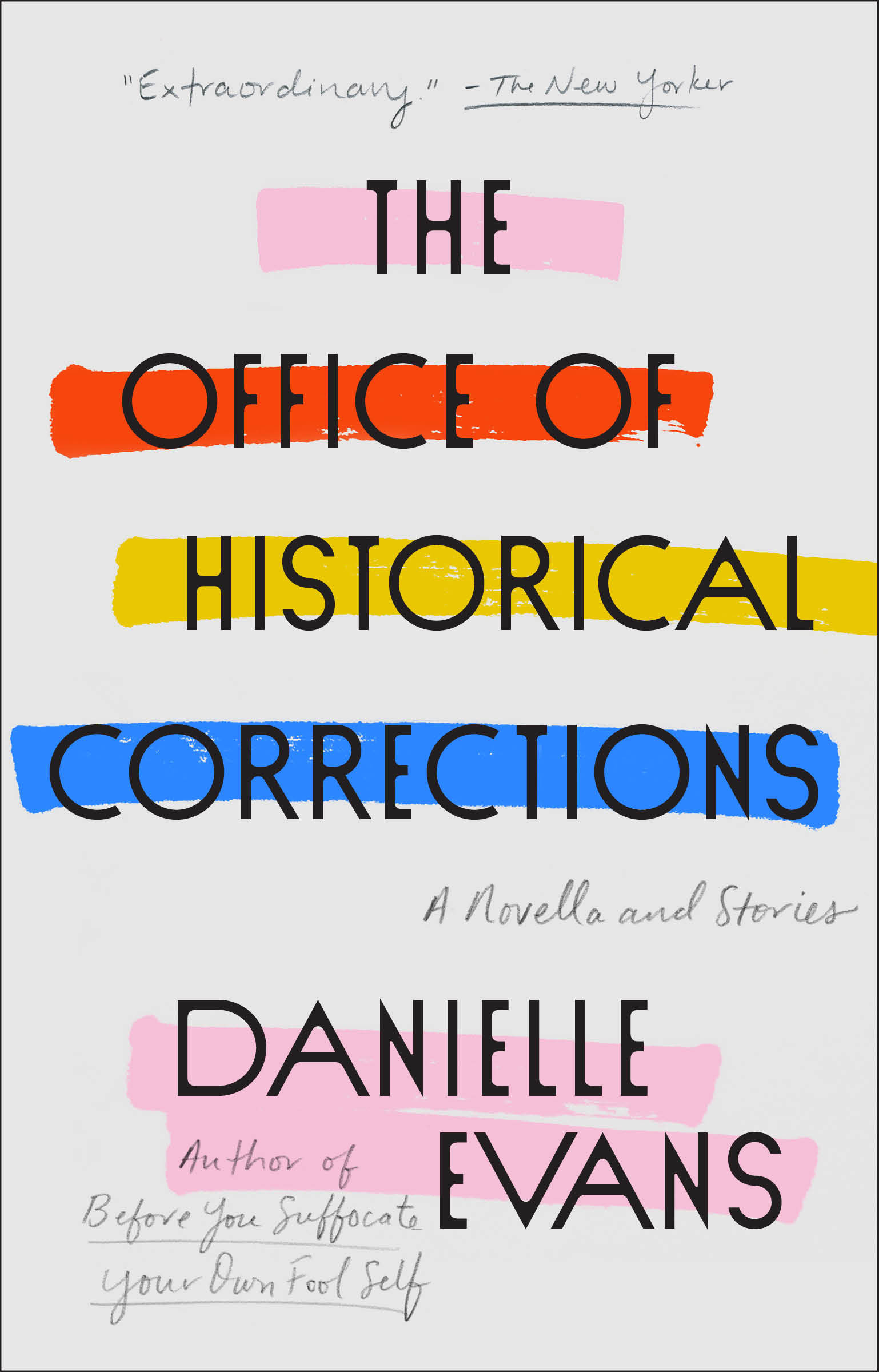 The Office of Historical Corrections A Novella and Stories