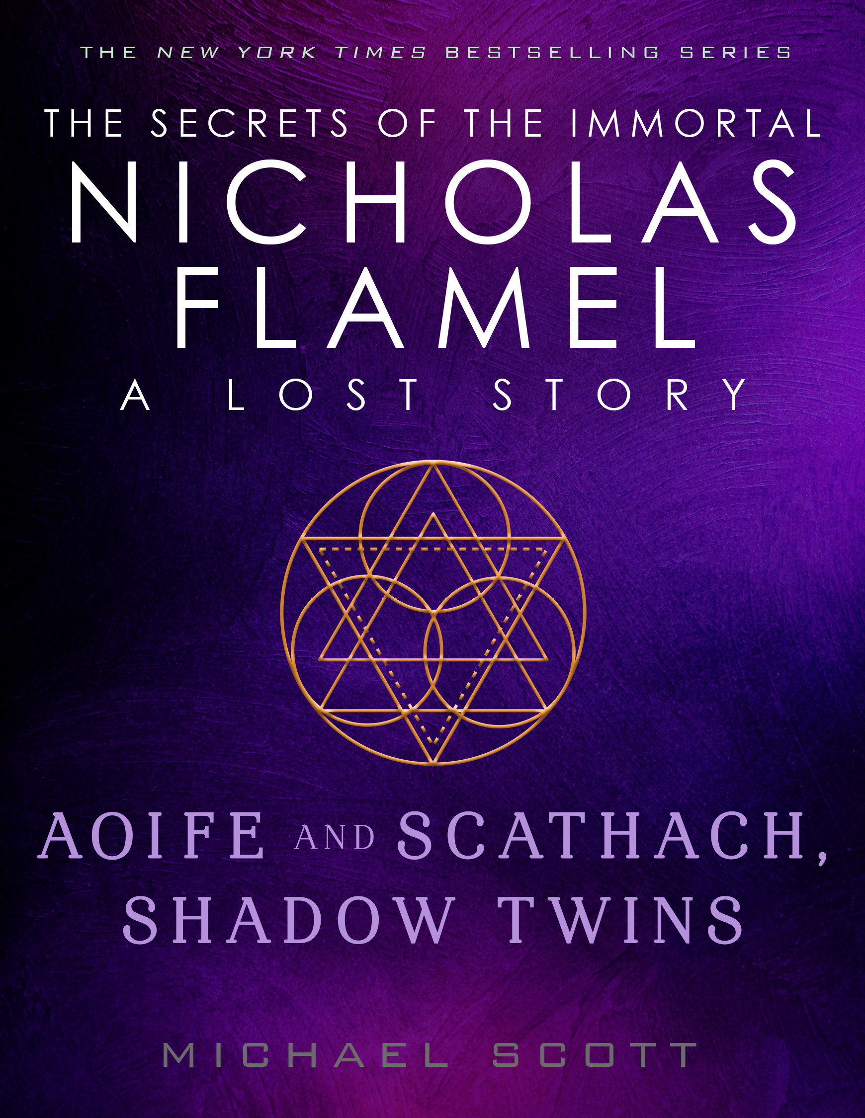 Aoife and Scathach, Shadow Twins A Lost Story from the Secrets of the Immortal Nicholas Flamel