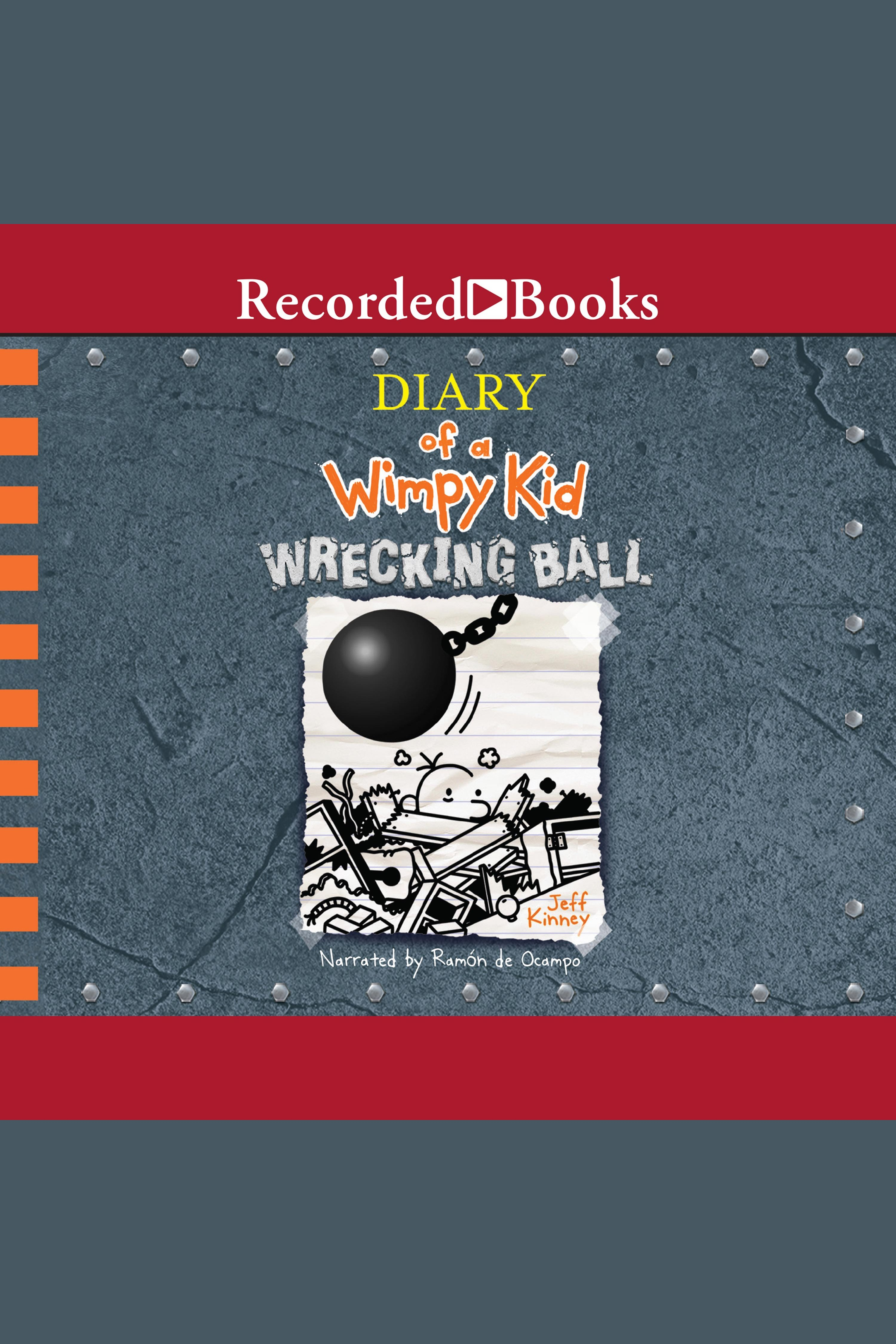 Cover Image of Diary of a Wimpy Kid: Wrecking Ball