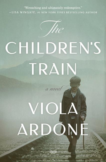The Children's Train A Novel