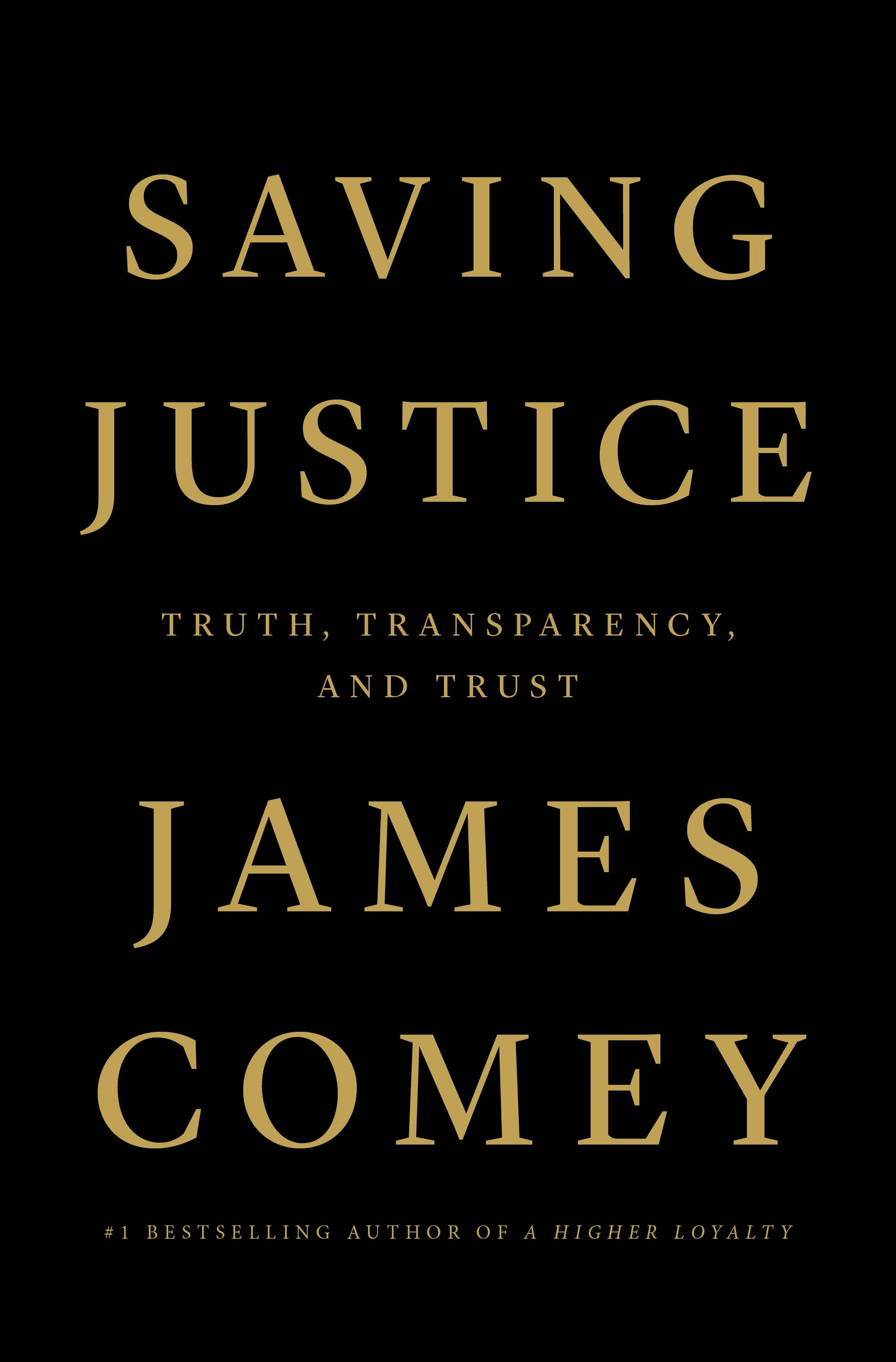 Saving Justice Truth, Transparency, and Trust