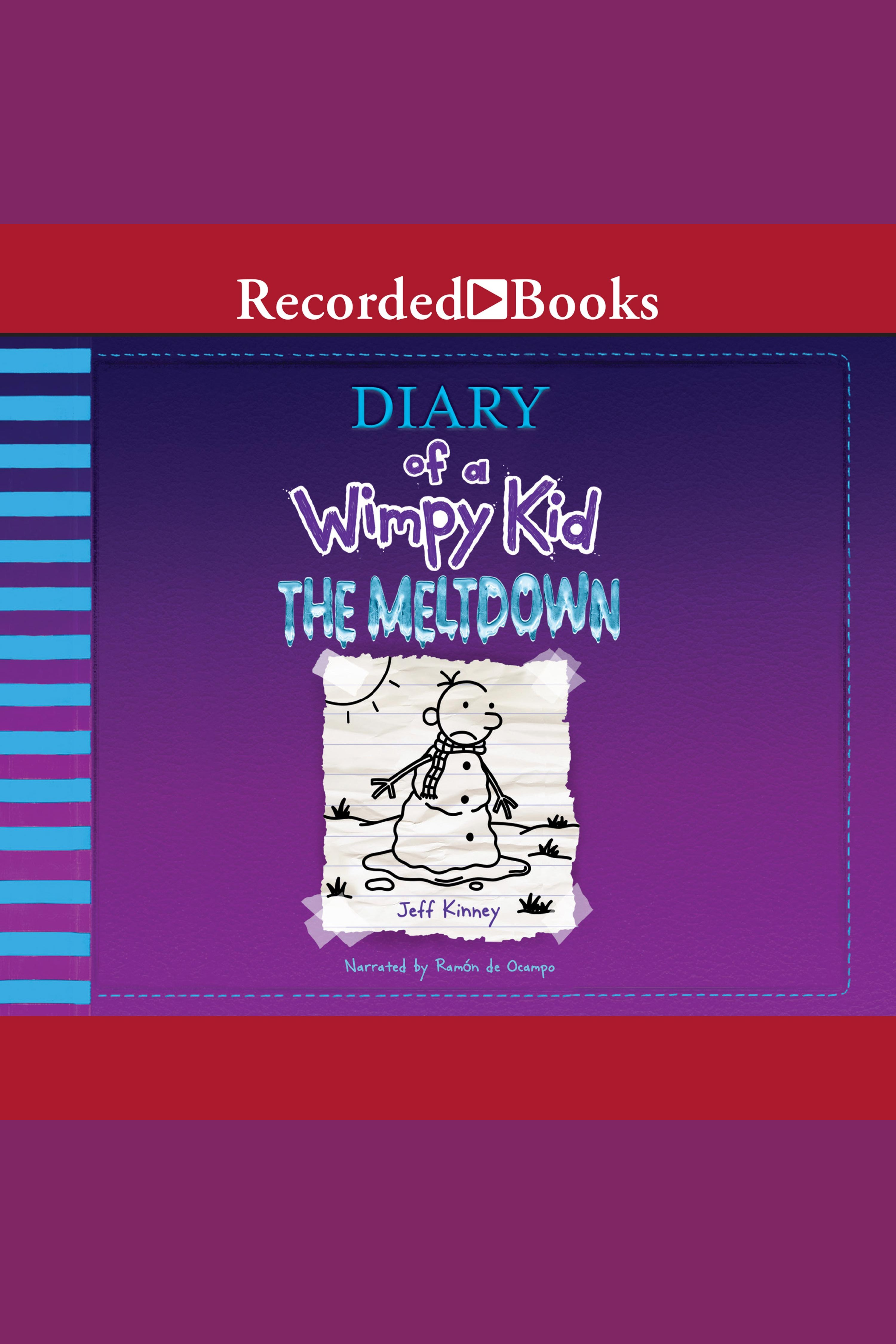 Cover Image of Diary of a Wimpy Kid: The Meltdown