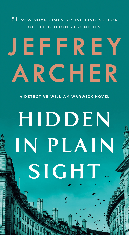 Hidden in Plain Sight A Detective William Warwick Novel