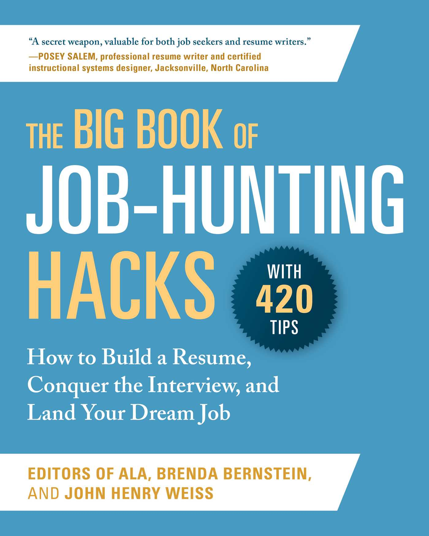 The Big Book of Job-Hunting Hacks How to Build a Résumé, Conquer the Interview, and Land Your Dream Job