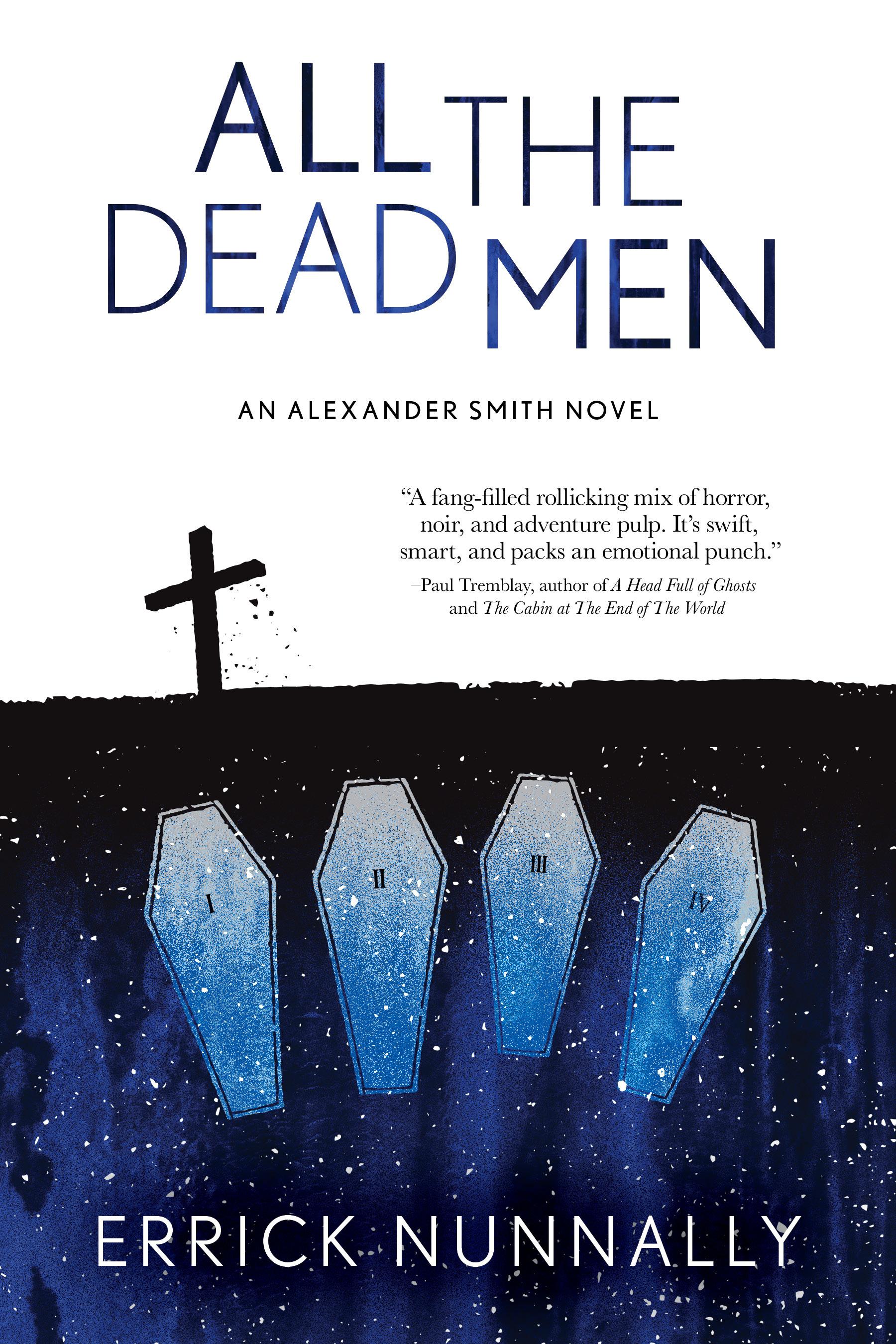 All The Dead Men