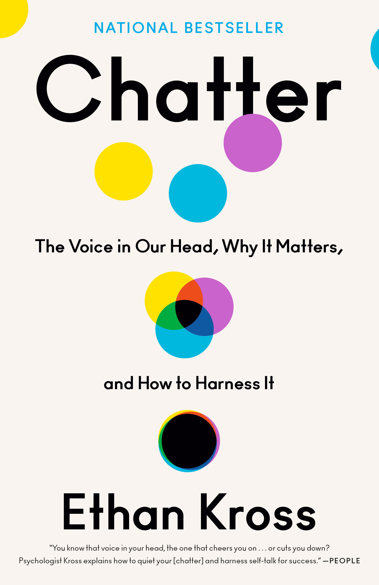 Chatter The Voice in Our Head, Why It Matters, and How to Harness It