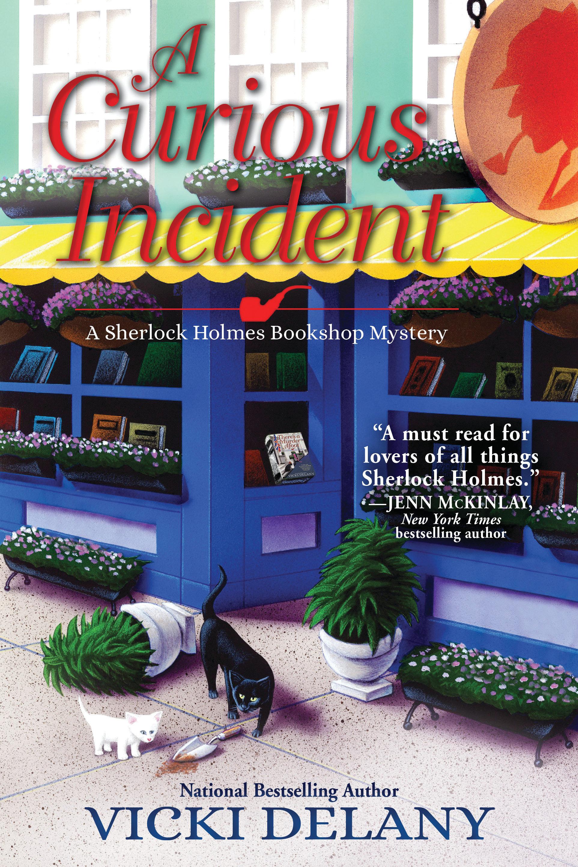 A Curious Incident A Sherlock Holmes Bookshop Mystery