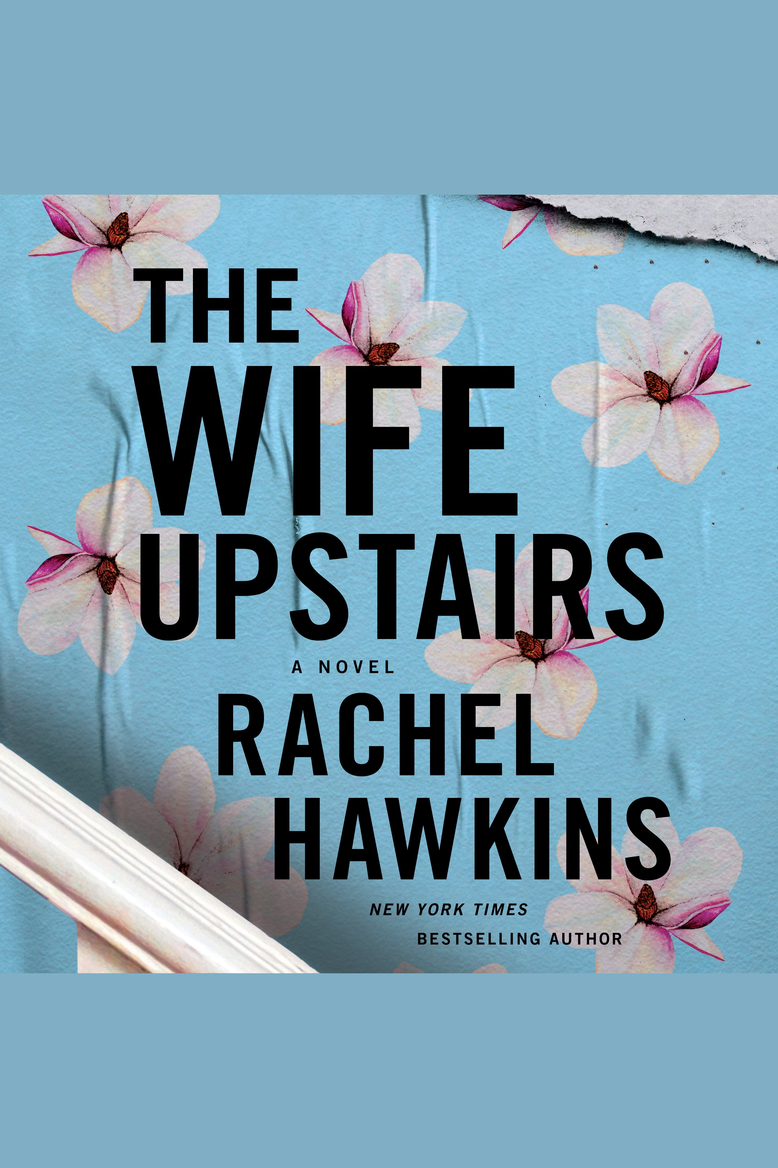 Wife Upstairs, The A Novel