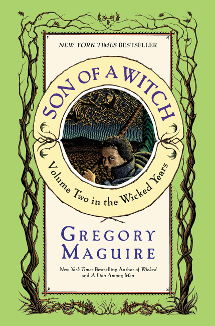 Cover image for Son of a Witch [electronic resource] : Volume Two in The Wicked Years