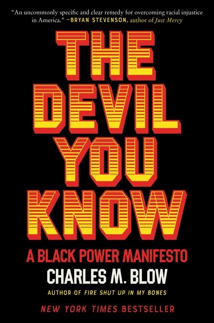 The Devil You Know A Black Power Manifesto