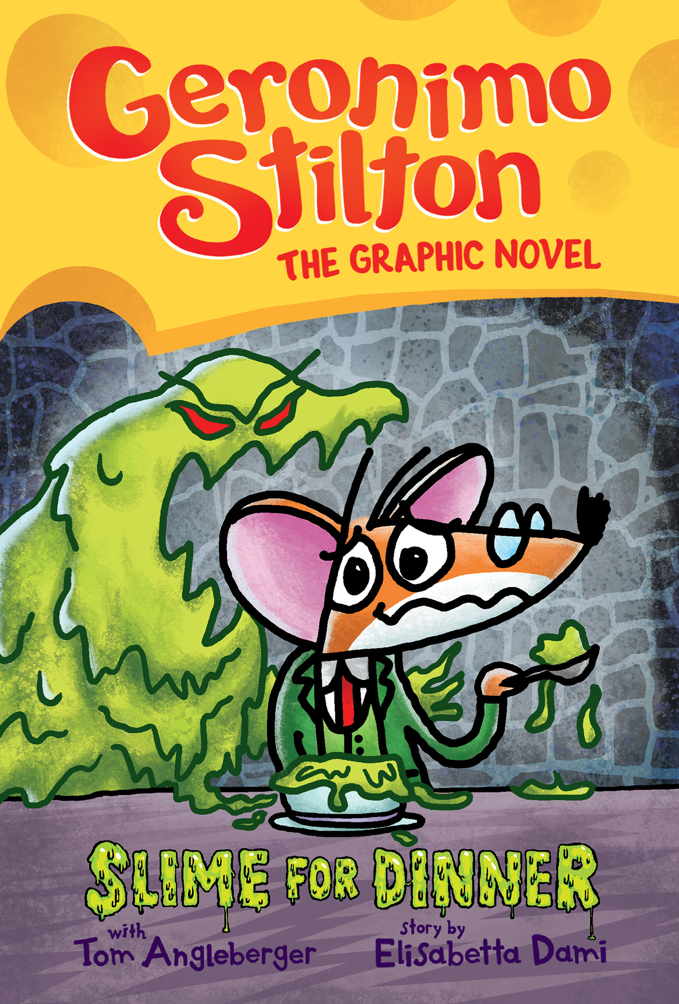 Cover Image of Slime for Dinner (Geronimo Stilton Graphic Novel #2)