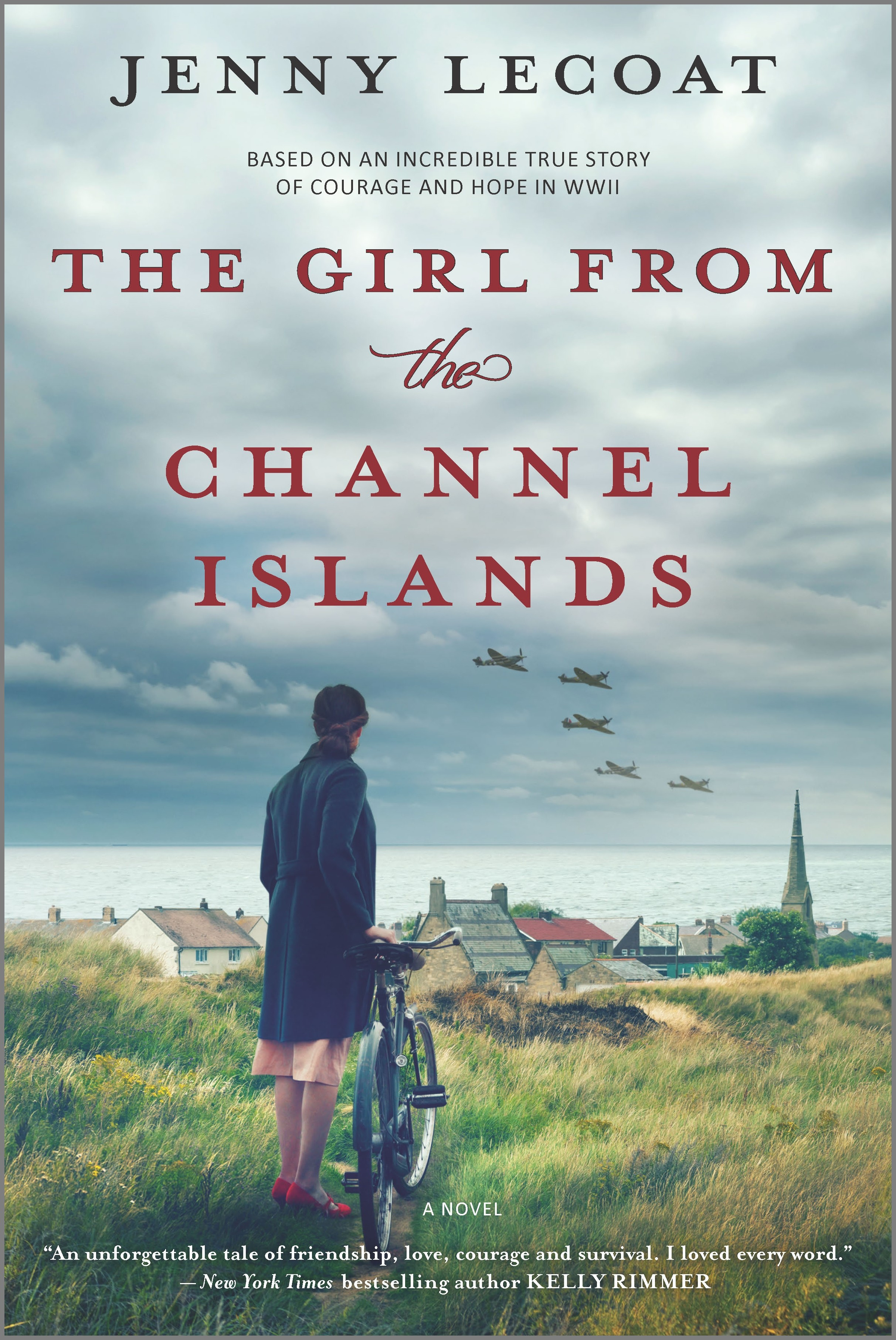 The Girl from the Channel Islands A WWII Novel
