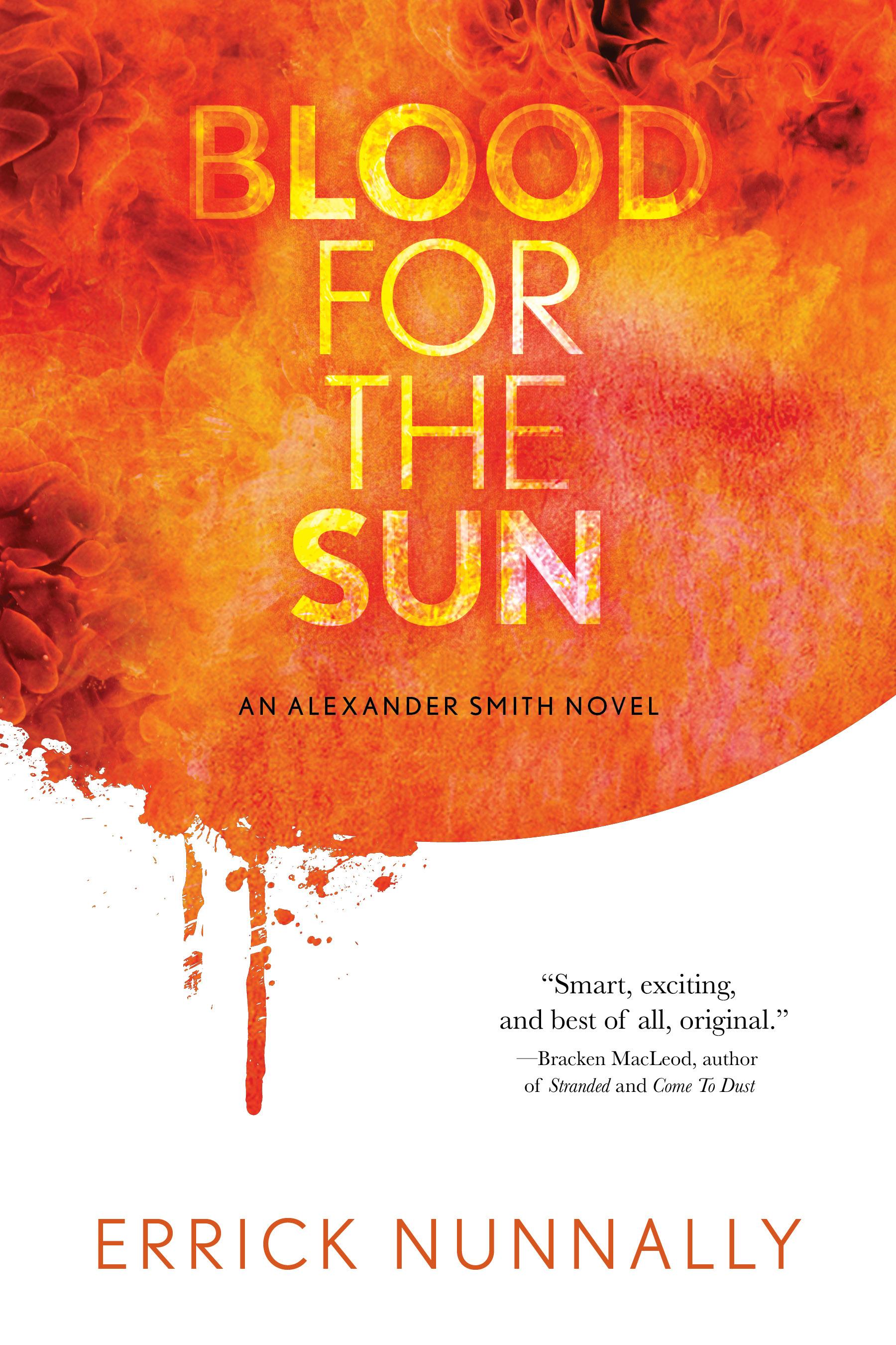 Blood for the Sun: An Alexander Smith Novel